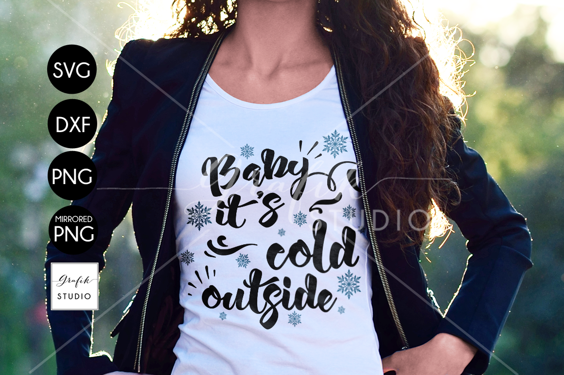 Baby it's Cold Outside CHRISTMAS SVG File Bundle example image 1