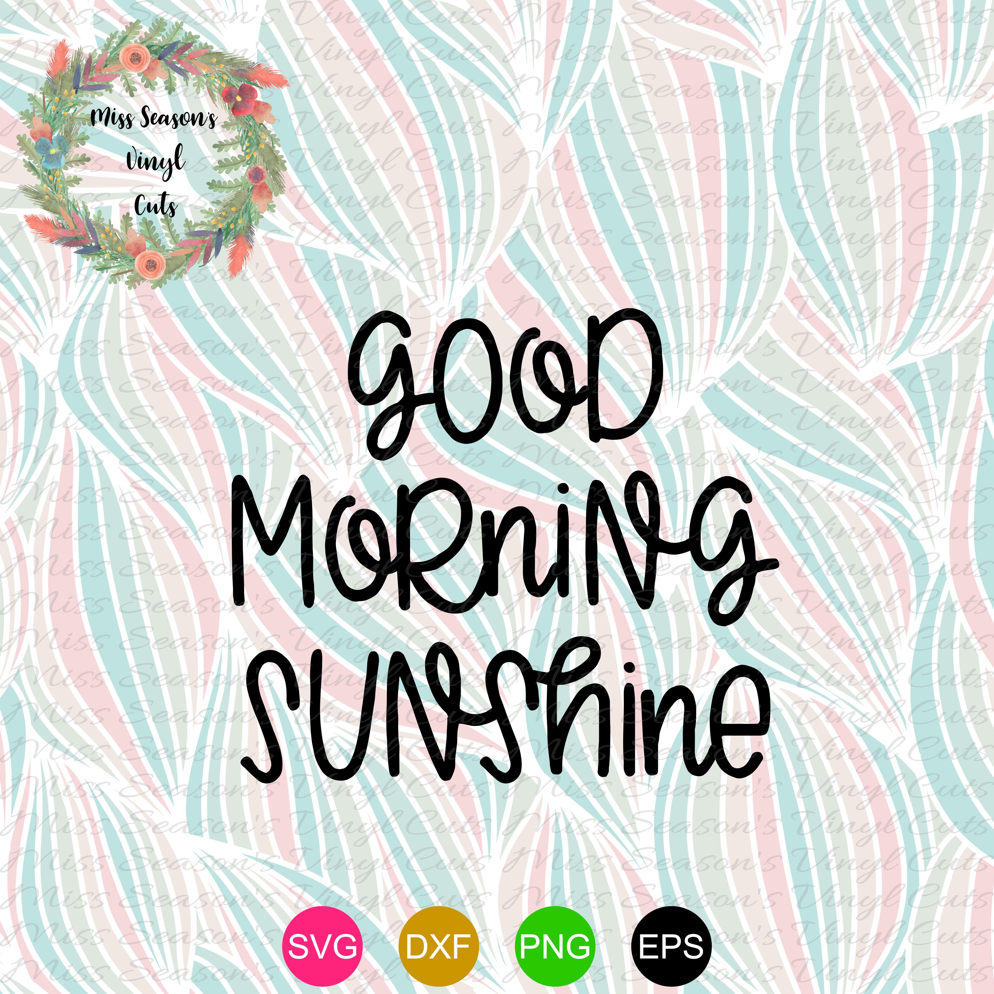 Good Morning Sunshine SVG example image 2