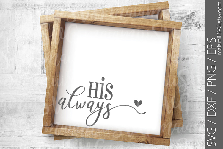 Cut File, Always And Forever Sign, Love Sign, Bedroom Sign example image 2