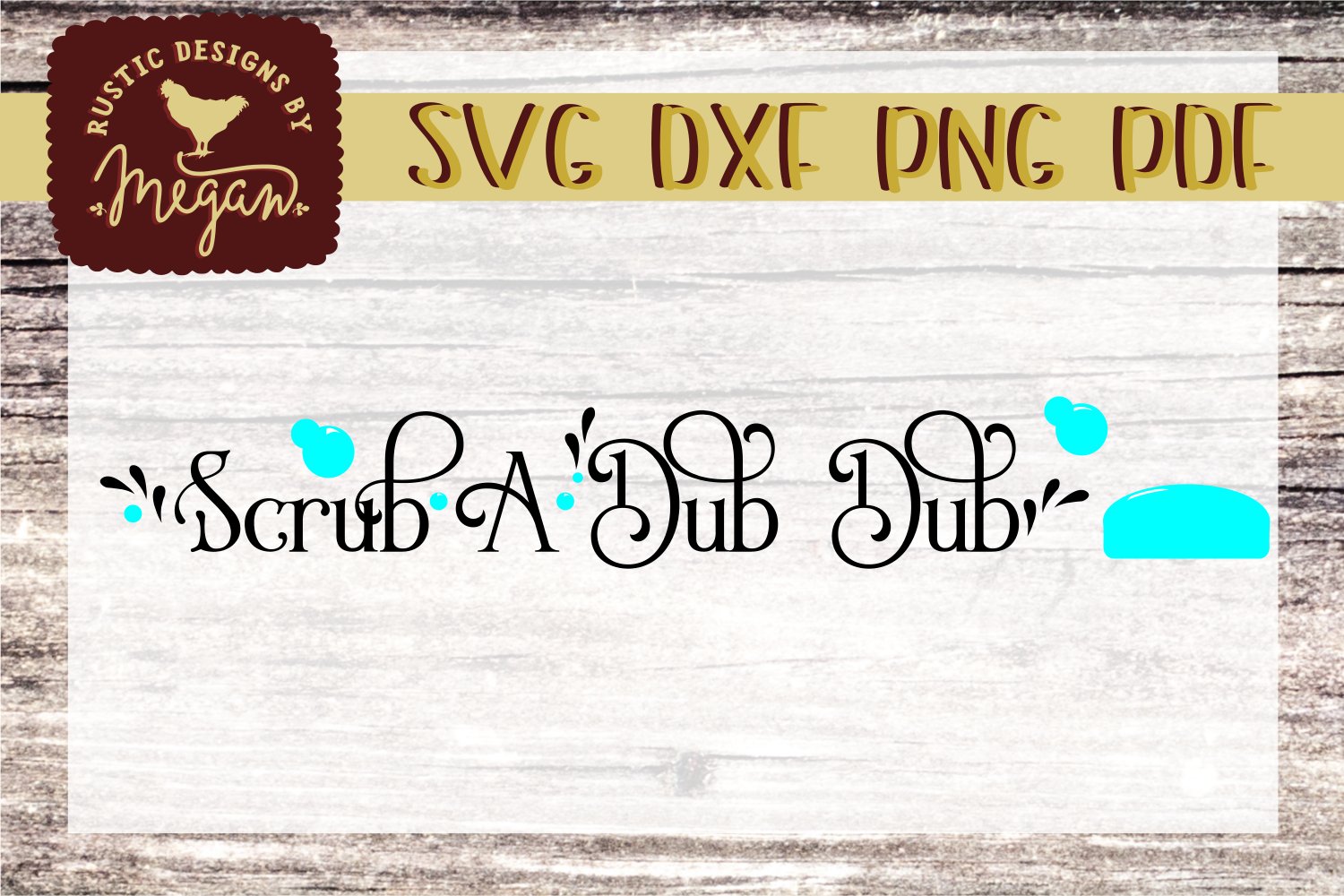 Farmhouse Bathroom Scrub a Dub Dub SVG cut file example image 1