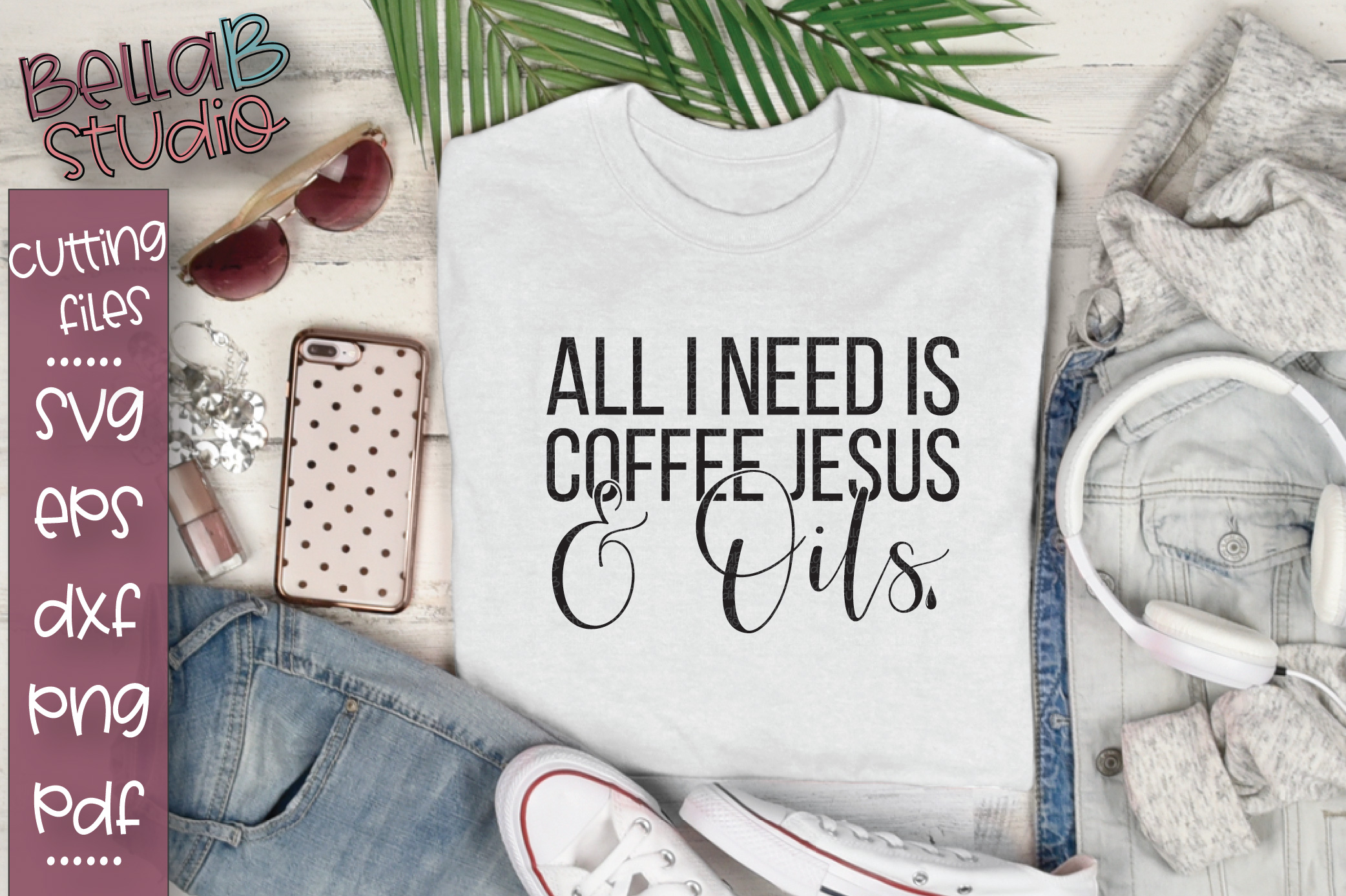 Essential Oils SVG, All I Need Is Coffee Jesus And Oils SVG example image 1