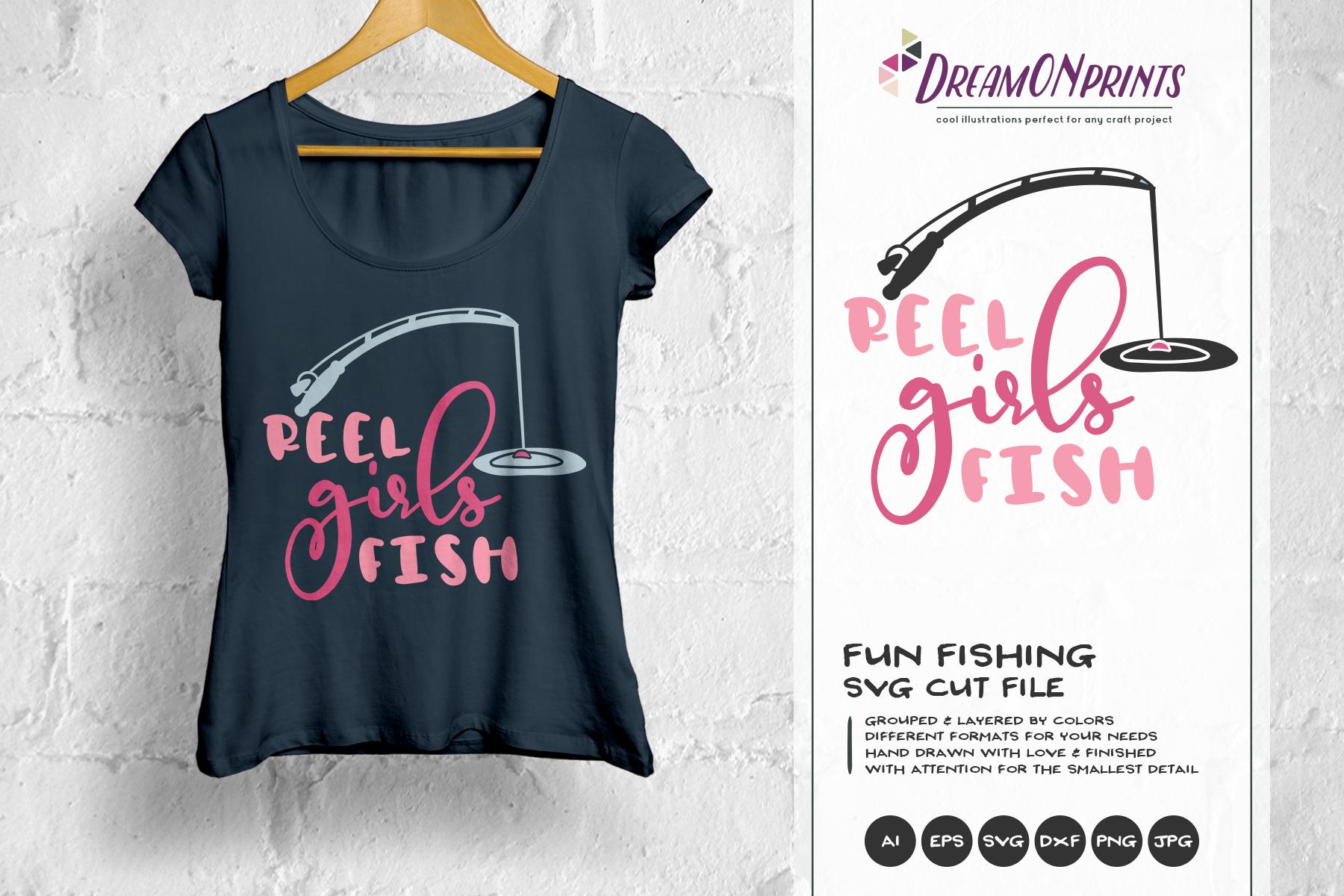 Fishing SVG - Reel Girls Fish SVG example image 1