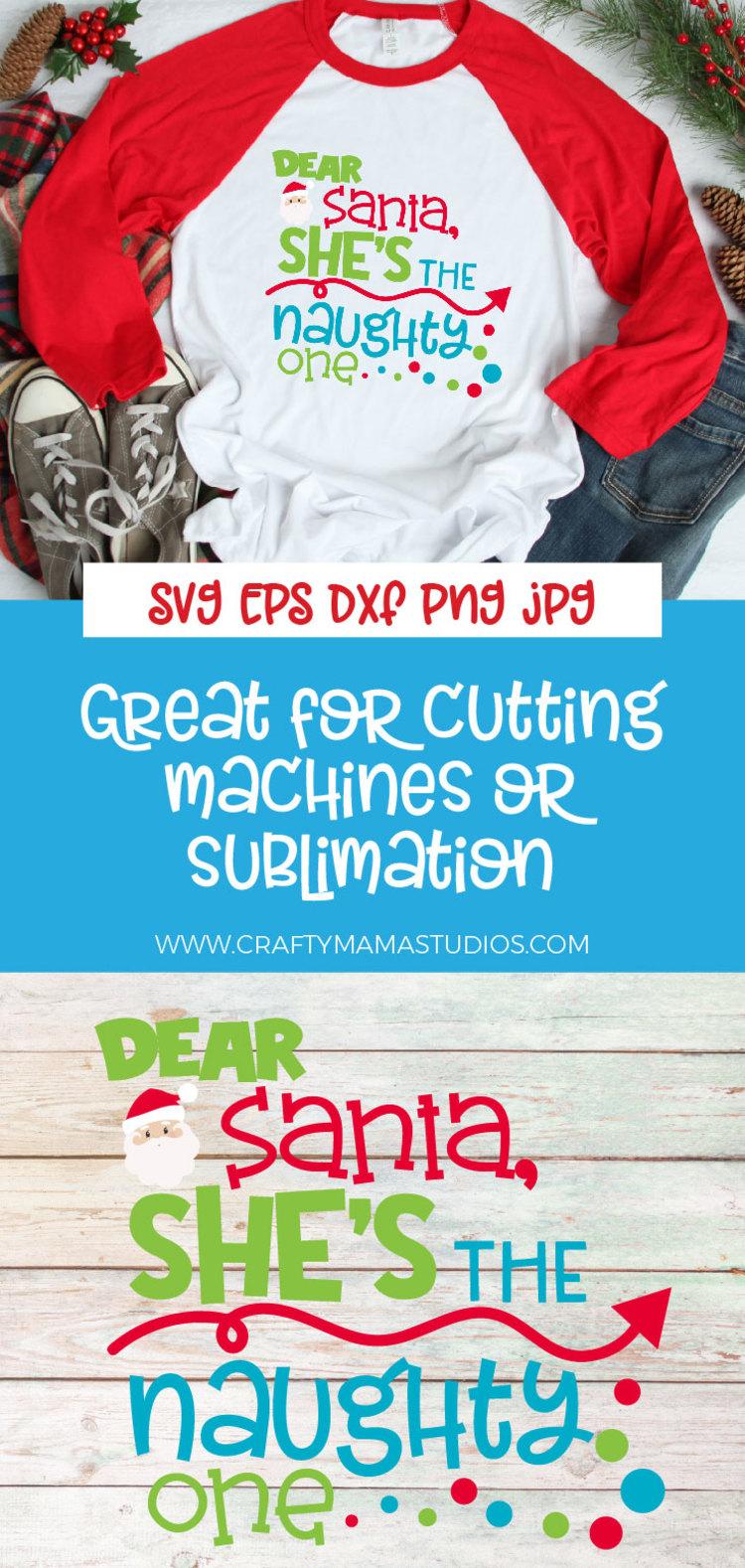 Naughty List, Dear Santa She's The Naughty One SVG Christmas example image 3
