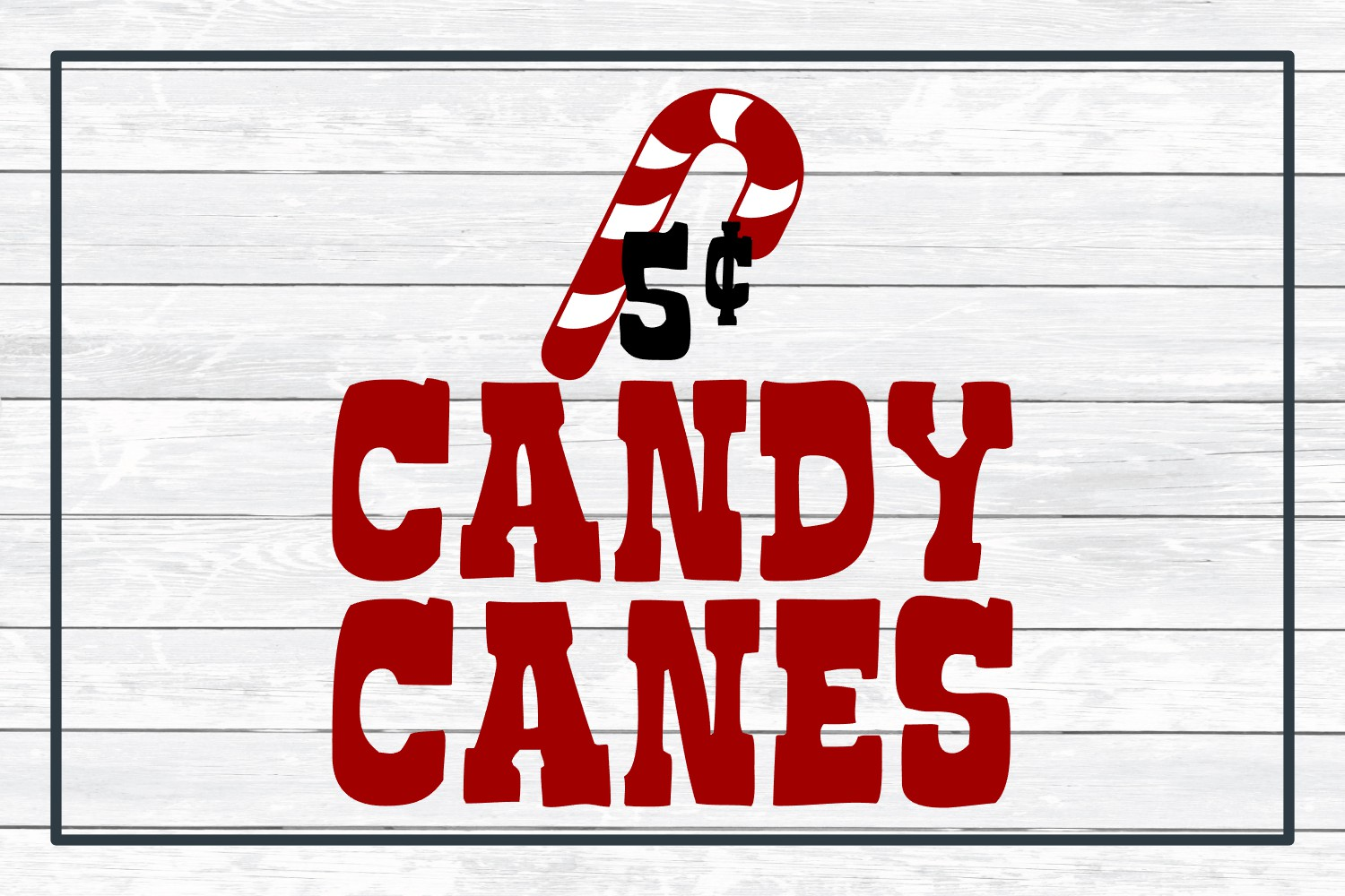 Candy Canes 5 Cents, Christmas Winter Holiday SVG Cut File example image 3