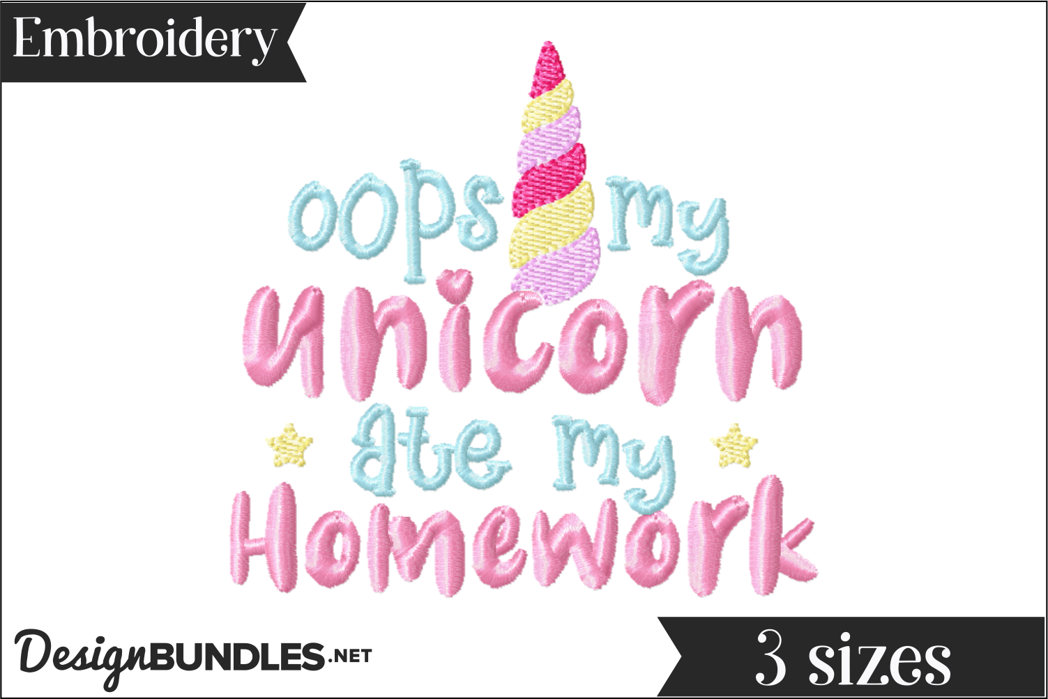 Oops a Unicorn ate my homework Embroidery Design example image 1