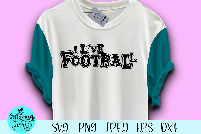 I love football svg, football svg example image 1