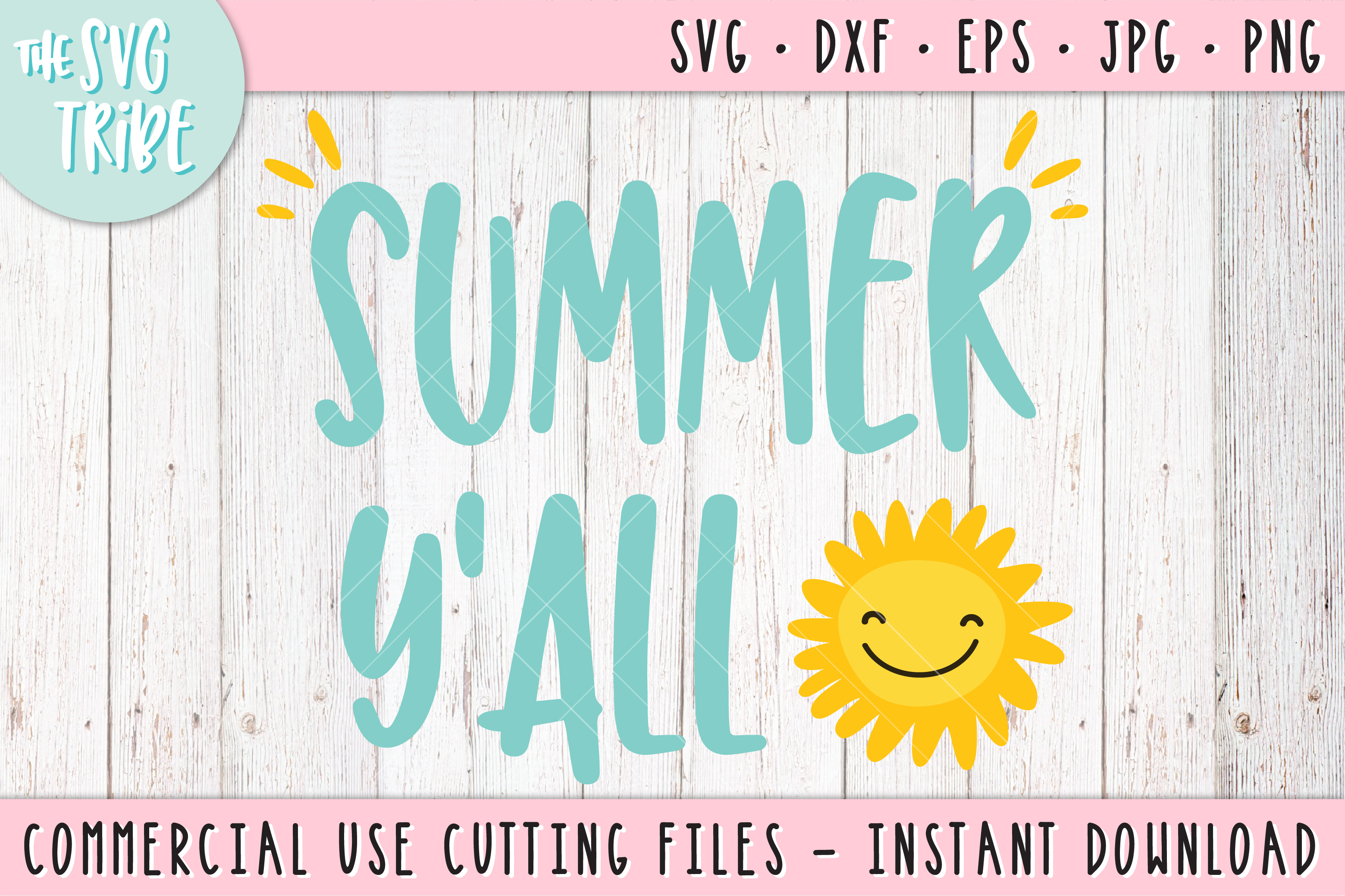 Summer Y'All, SVG DXF PNG EPS JPG Cutting Files example image 1