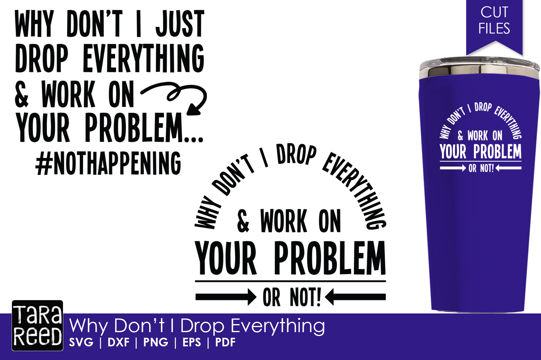 Why Don't I just Drop Everything - Funny SVG and Cut Files example image 1