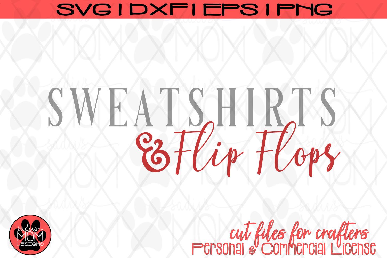 Sweatshirts & Flip Flops Cut File   Fall Design   Autumn SVG example image 2