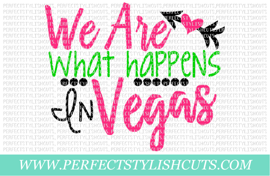 Wedding SVG - We Are What Happens In Vegas SVG example image 1