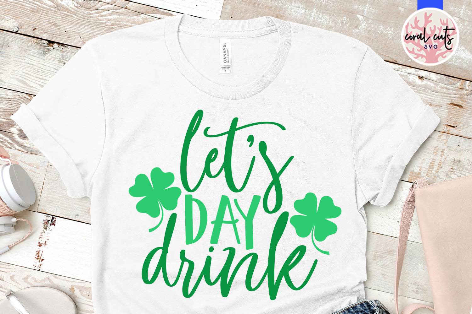 Let's day drink - St. Patrick's Day SVG EPS DXF PNG example image 2