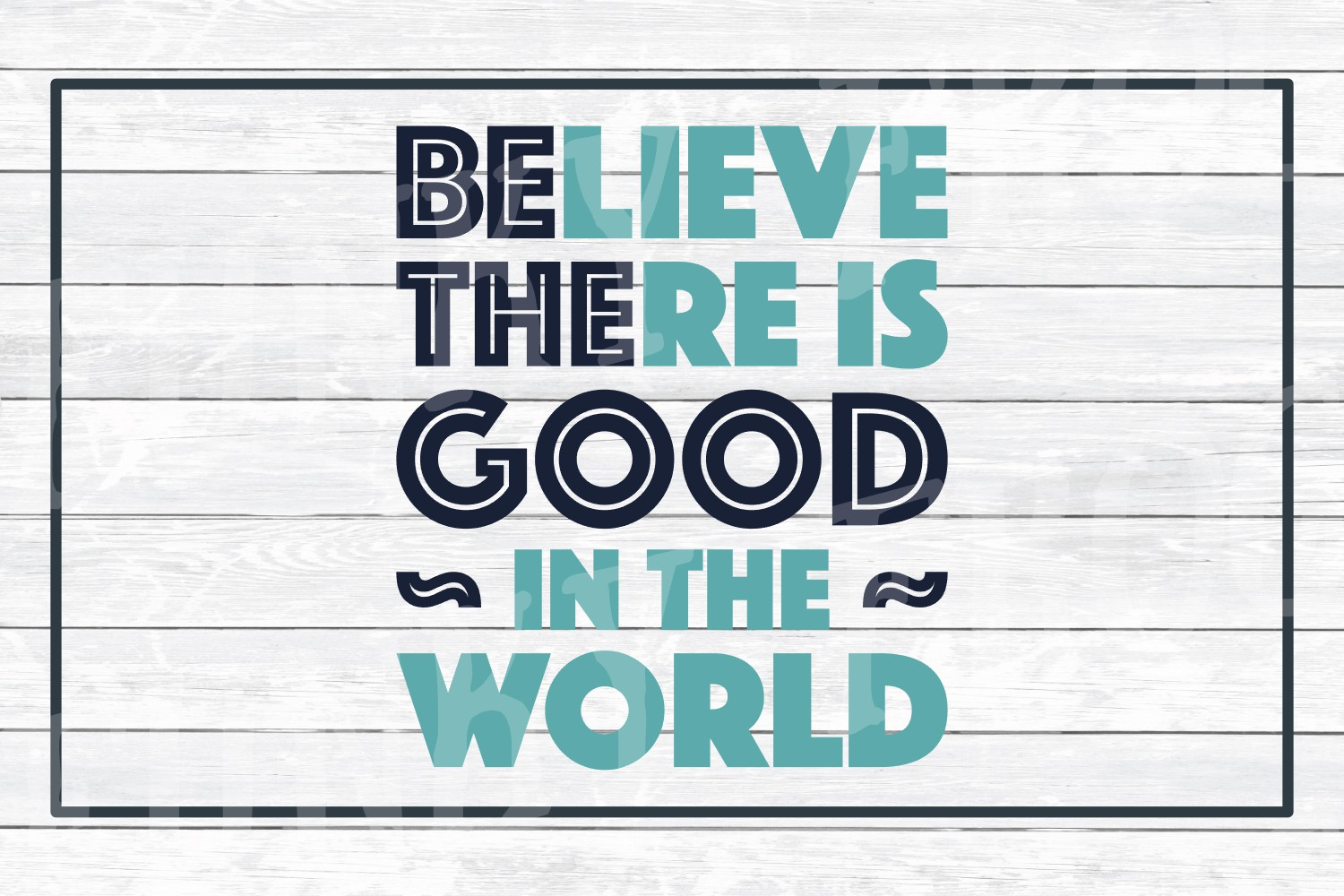 Be The Good- Inspirational SVG Cut File for Crafters example image 3