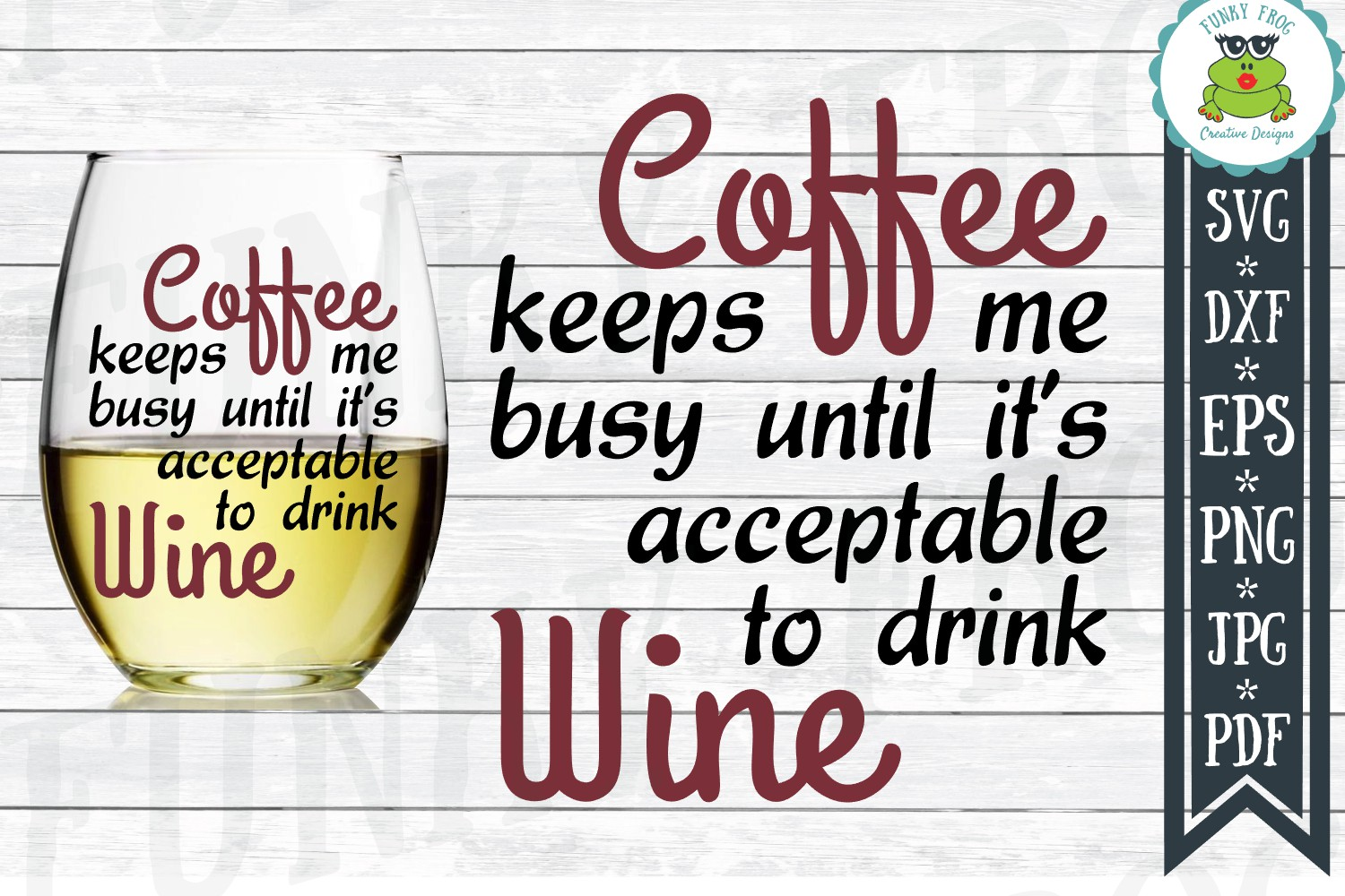 Coffee Keeps Me Busy Until It's Acceptable To Drink Wine SVG example image 1