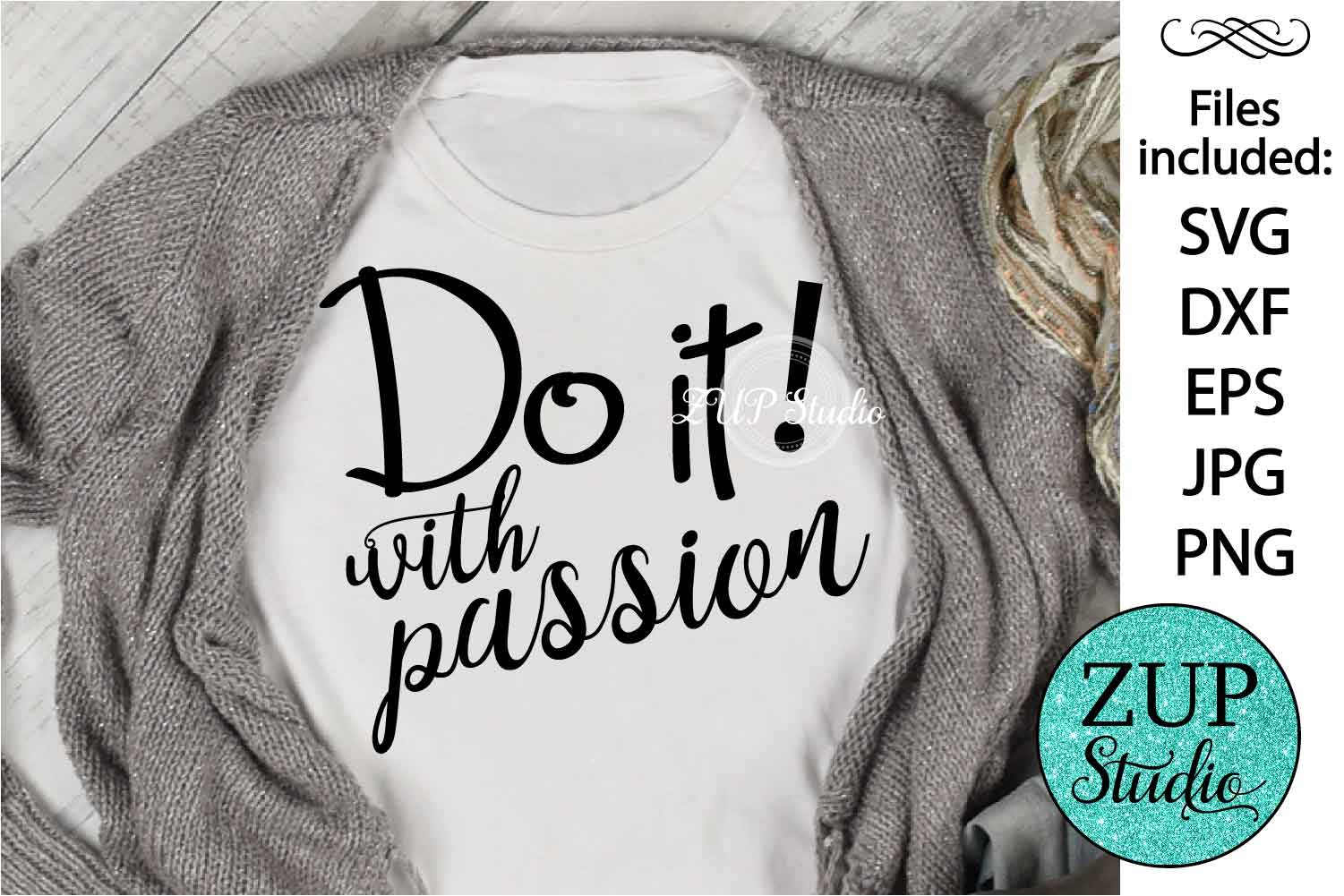 Do it with passion Digital Cutting files file 64 example image 1