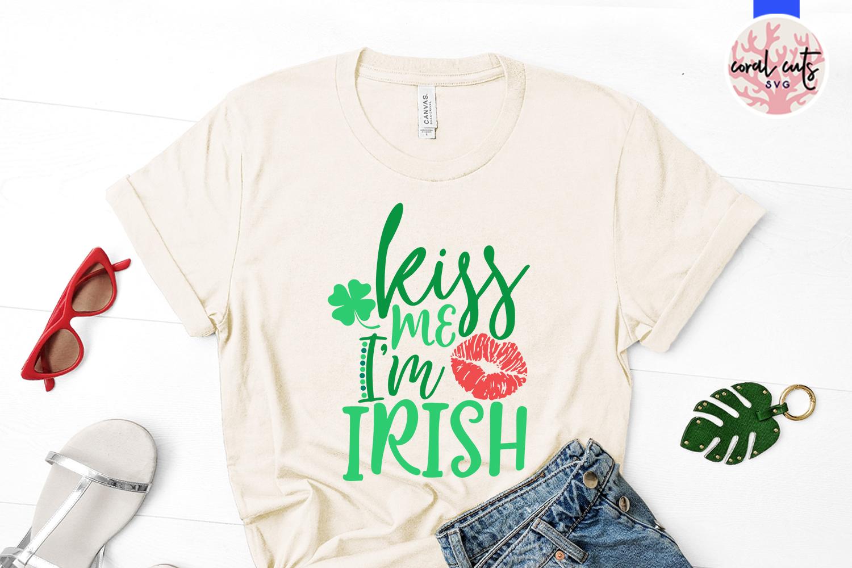 Kiss me I'm irish - St. Patrick's Day SVG EPS DXF PNG example image 2