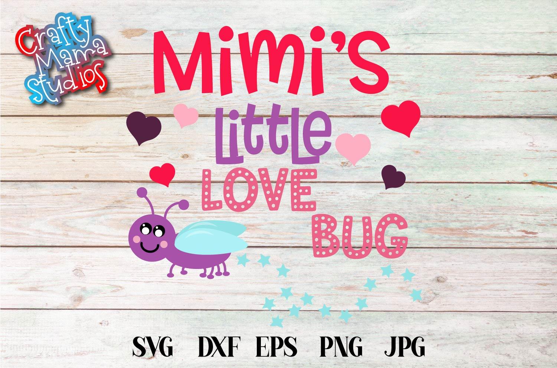 Valentine's Day SVG Little Love Bug, Mimi's Love Bug SVG example image 2