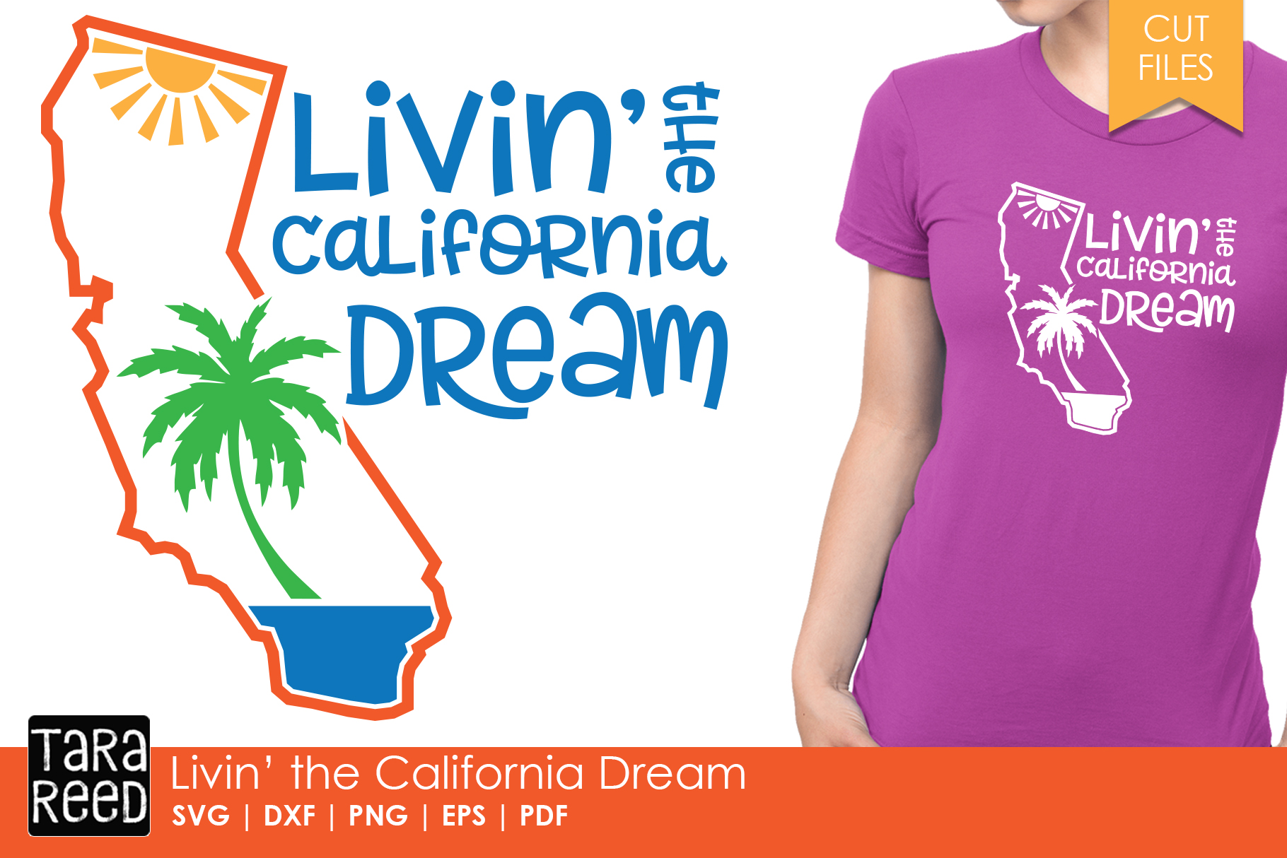 California - Livin' the Dream - SVG and Cut Files example image 1