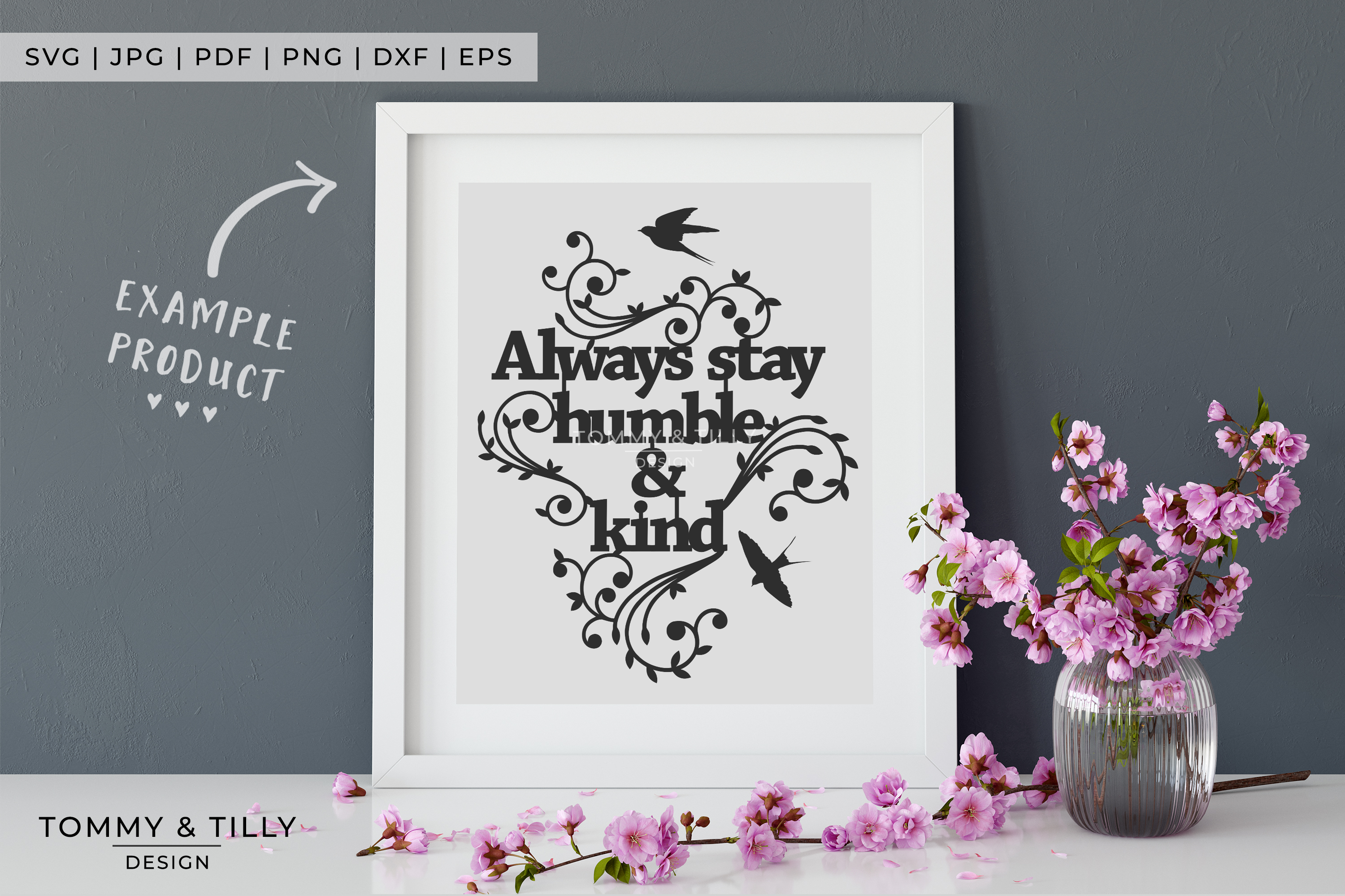 Always stay humble & kind - Papercut SVG EPS DXF PNG PDF example image 7