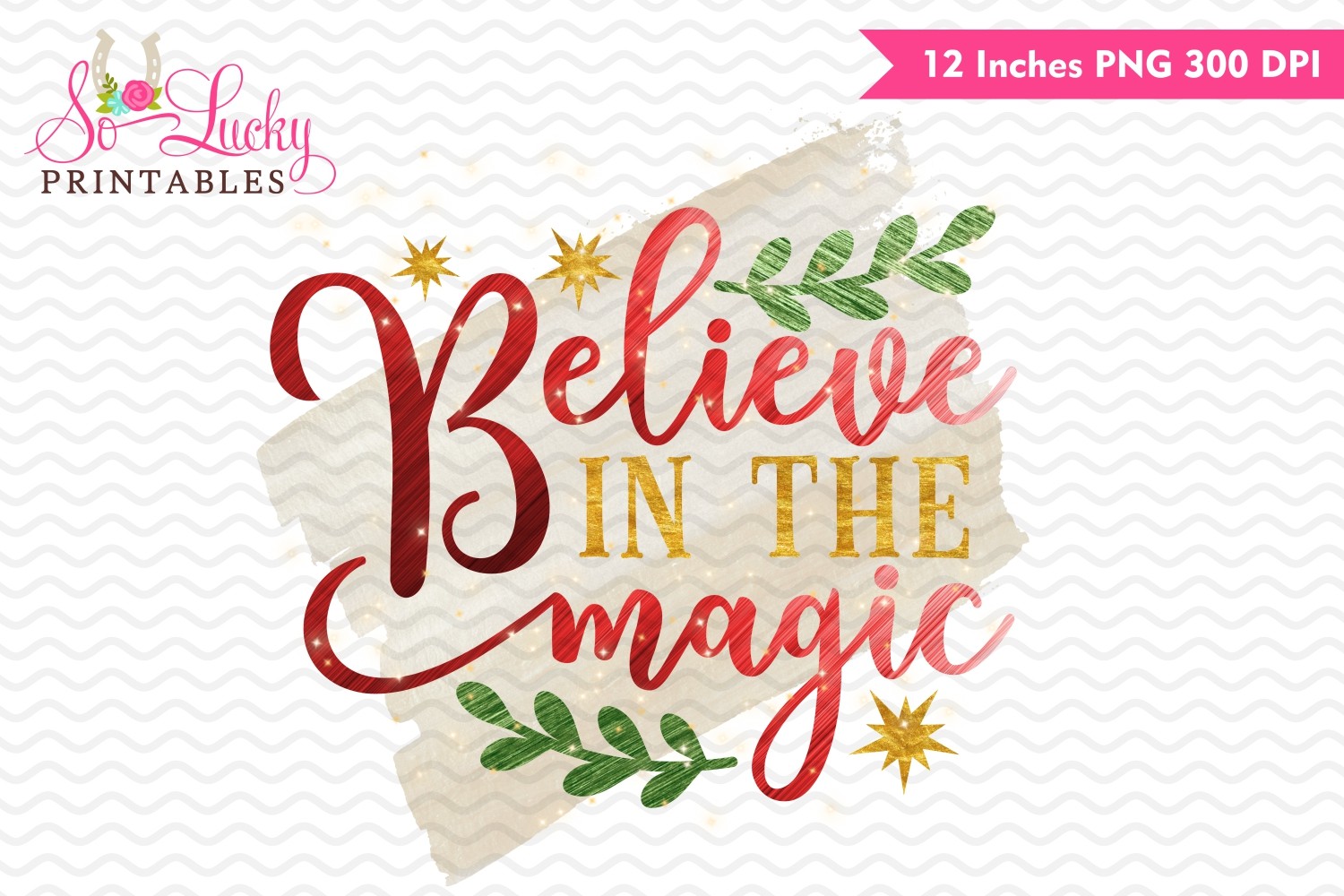 Believe in the magic Christmas watercolor sublimation design example image 1