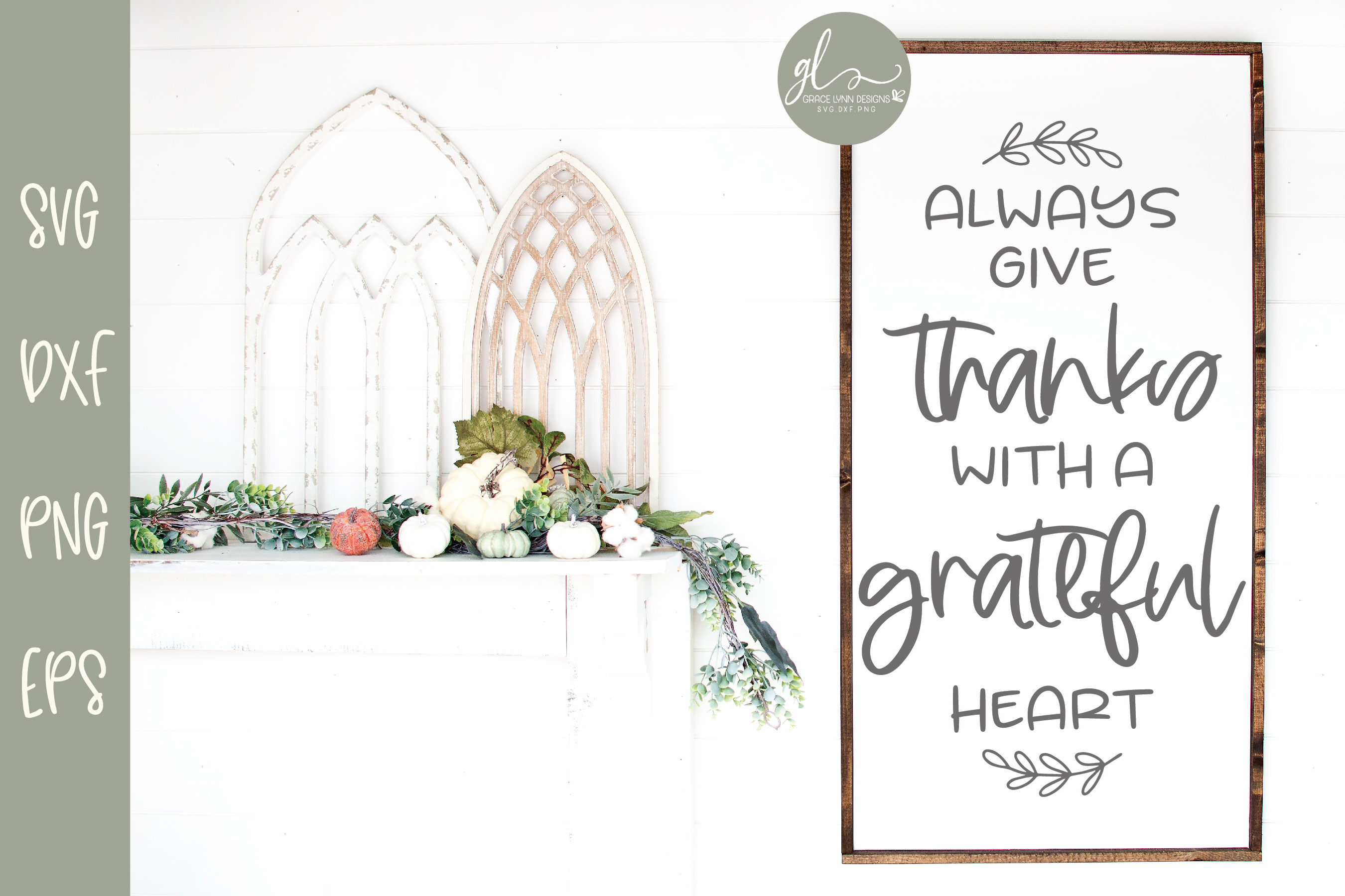 Always Give Thanks With A Grateful Heart - SVG example image 1