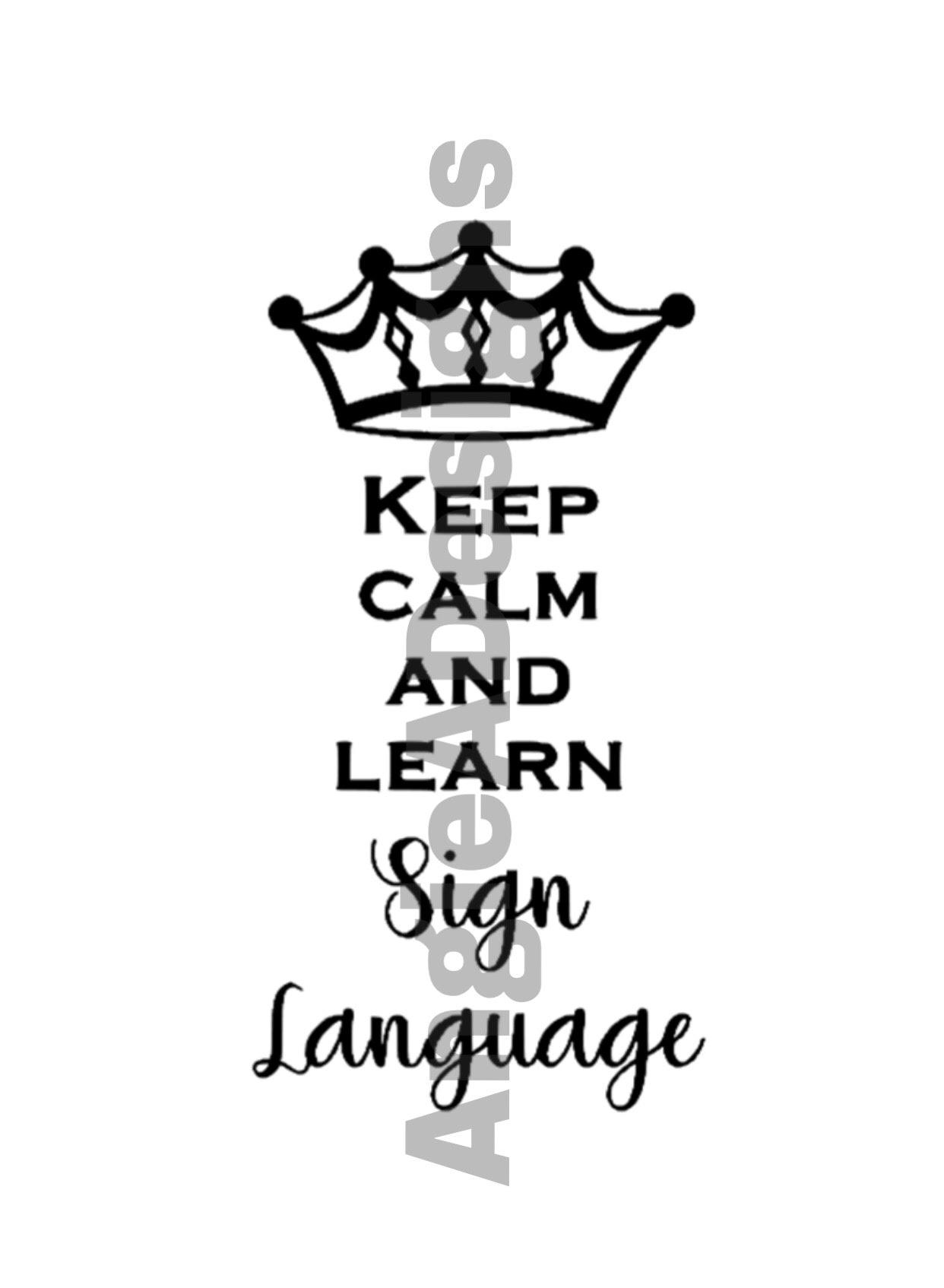 Keep Calm - Sign Language example image 1