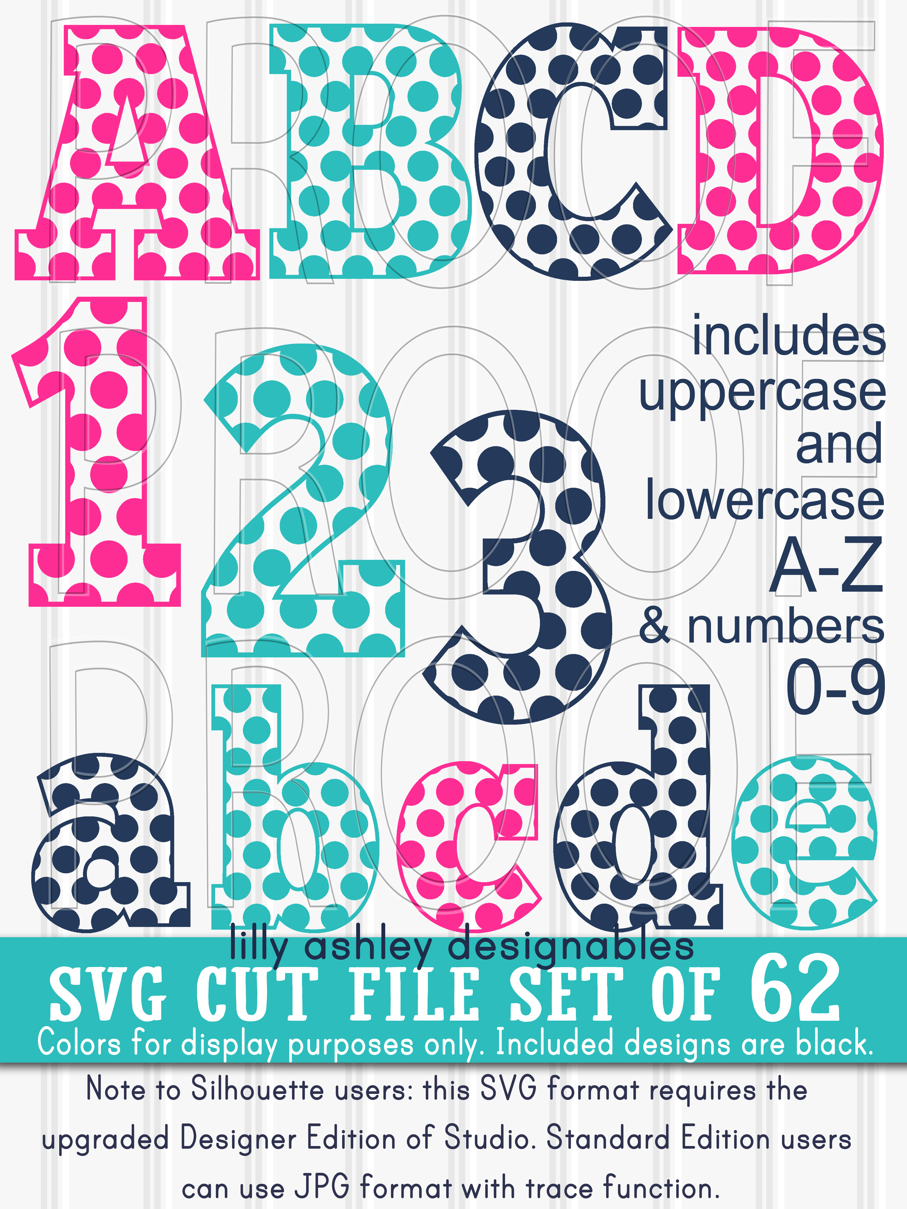 SVG Files Set of 62! Letter and number set includes Uppercase, Lowercase, and Numbers 0-9 svg/png/jpg example image 1