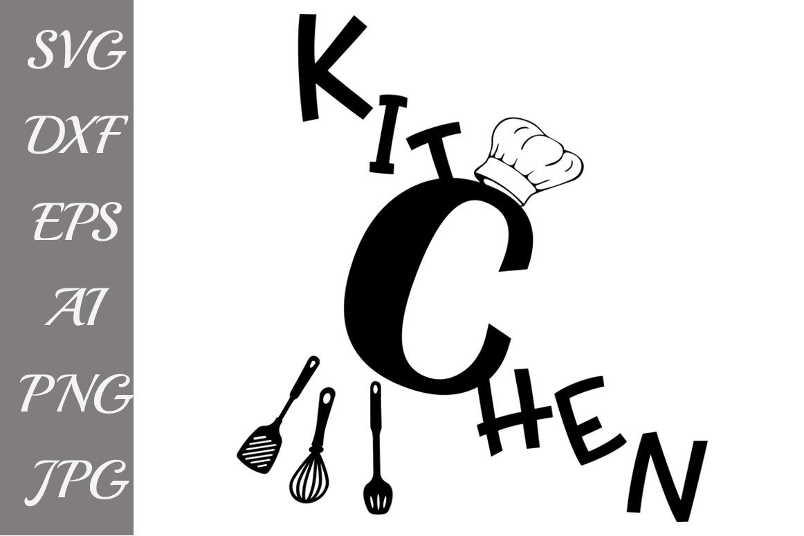 Kitchen Svg-KITCHEN QUOTE SVG example image 1