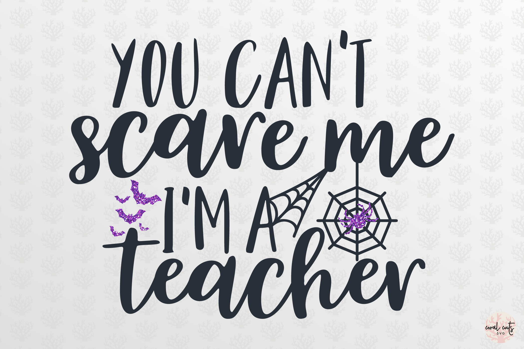 You Cant Scare Me I'M Teacher - Halloween SVG EPS DXF PNG example image 2