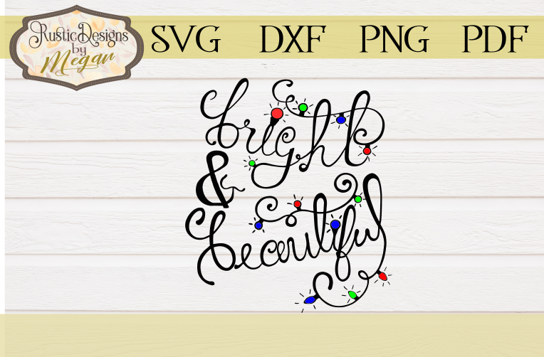 Handlettered Bright & Beautiful SVG Cut file example image 1
