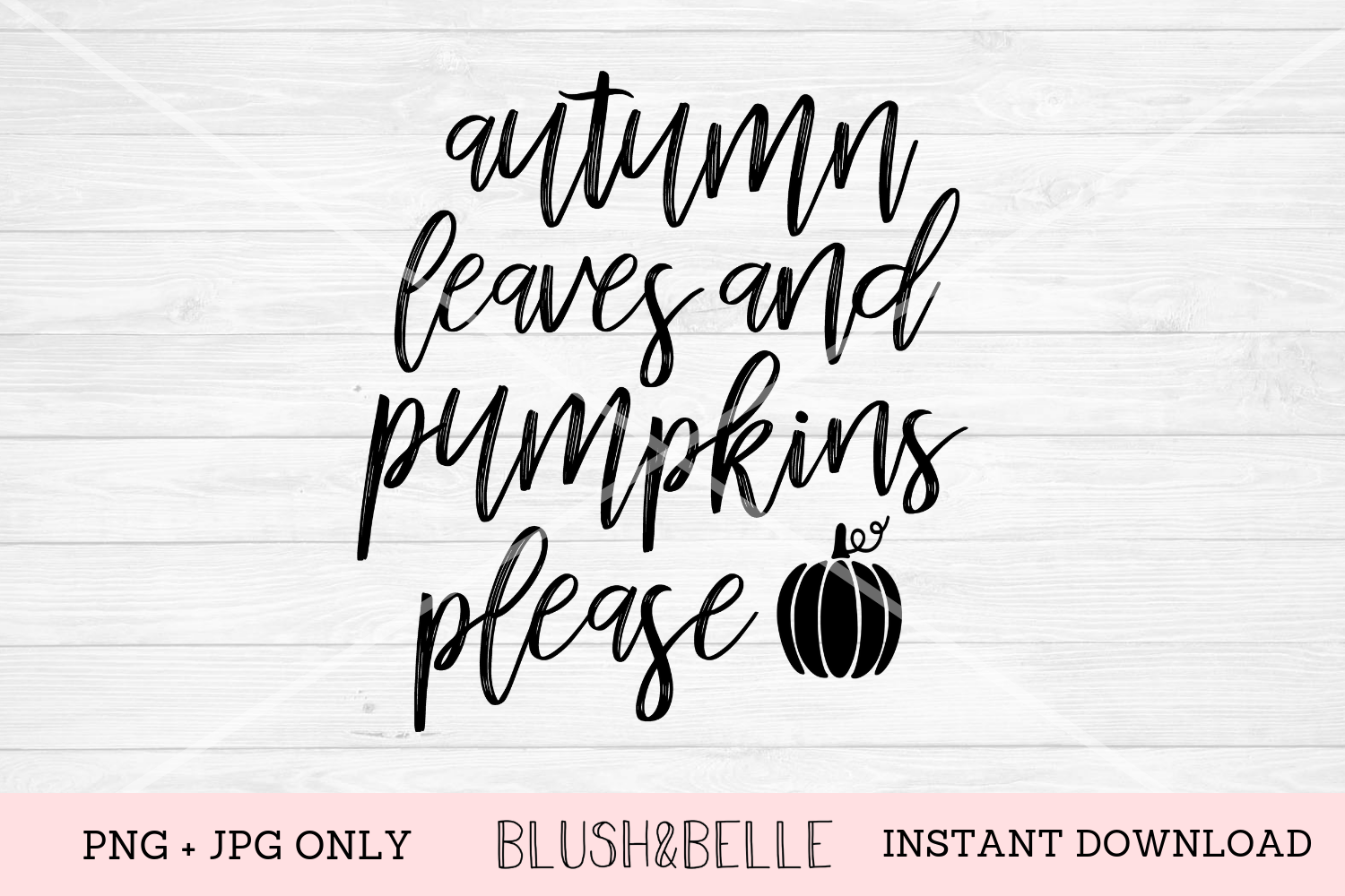 Autumn Leaves and Pumpkin Please - PNG, JPG example image 1