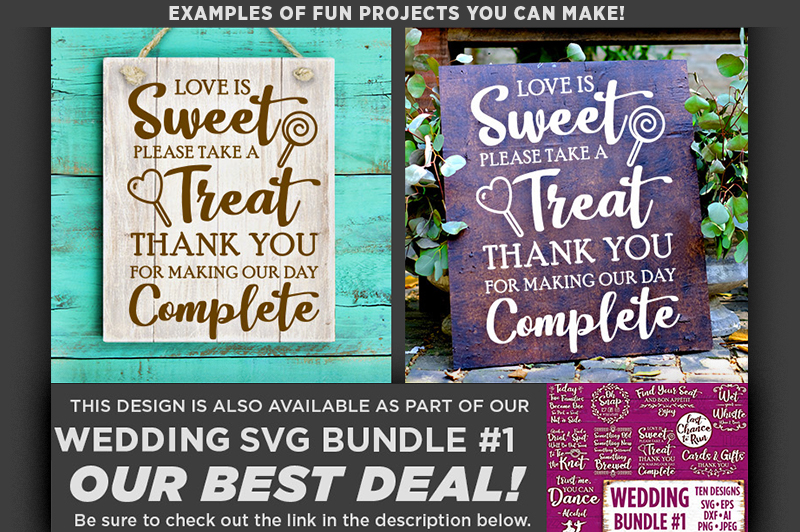 Love Is Sweet Please Take A Seat Wedding SVG File - 5506 example image 2