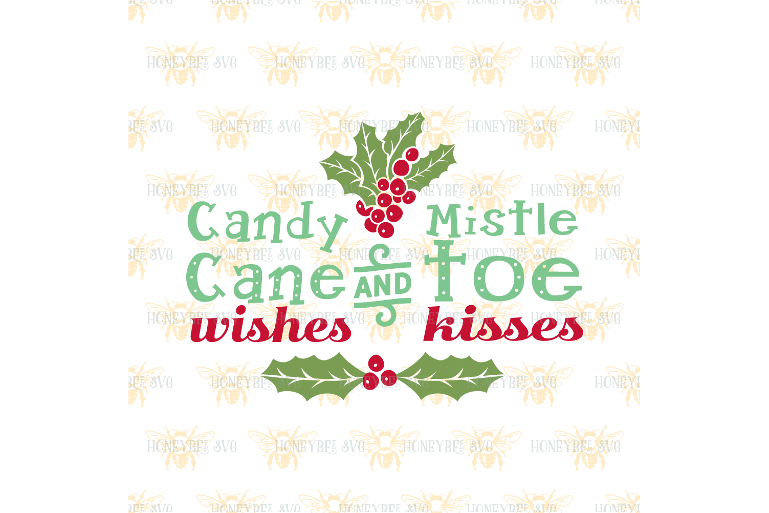 Candy Cane Wishes and Mistletoe Kisses svg example image 2