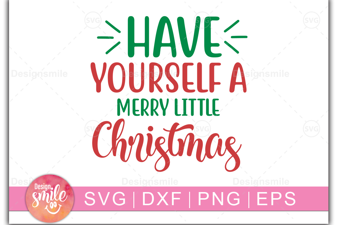 Have YourSelf A Christmas SVG | Christmas svg example image 1