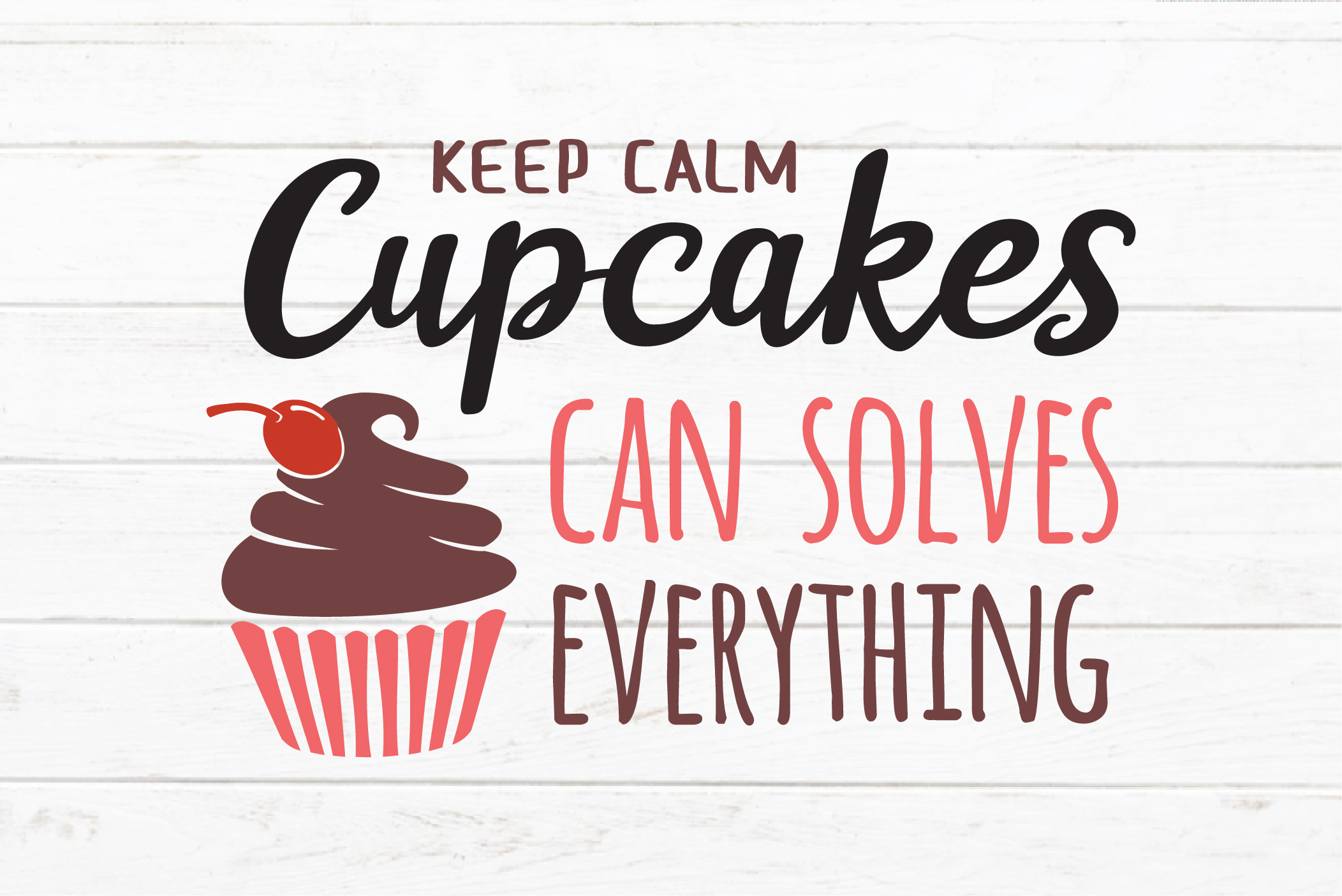 Cupcakes quotes SVG