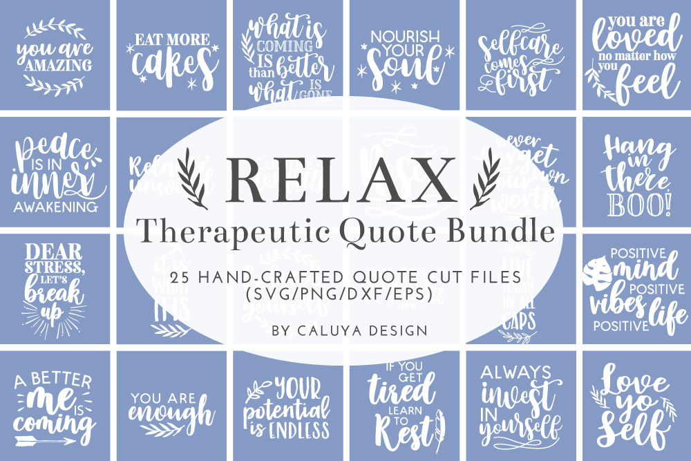 RELAX Therapeutic Quote SVG Cut File Bundle example image 1