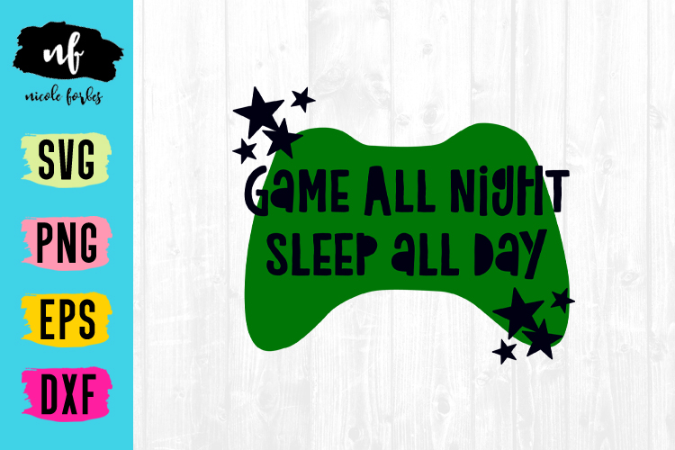 Game All Night SVG Cut File example image 1