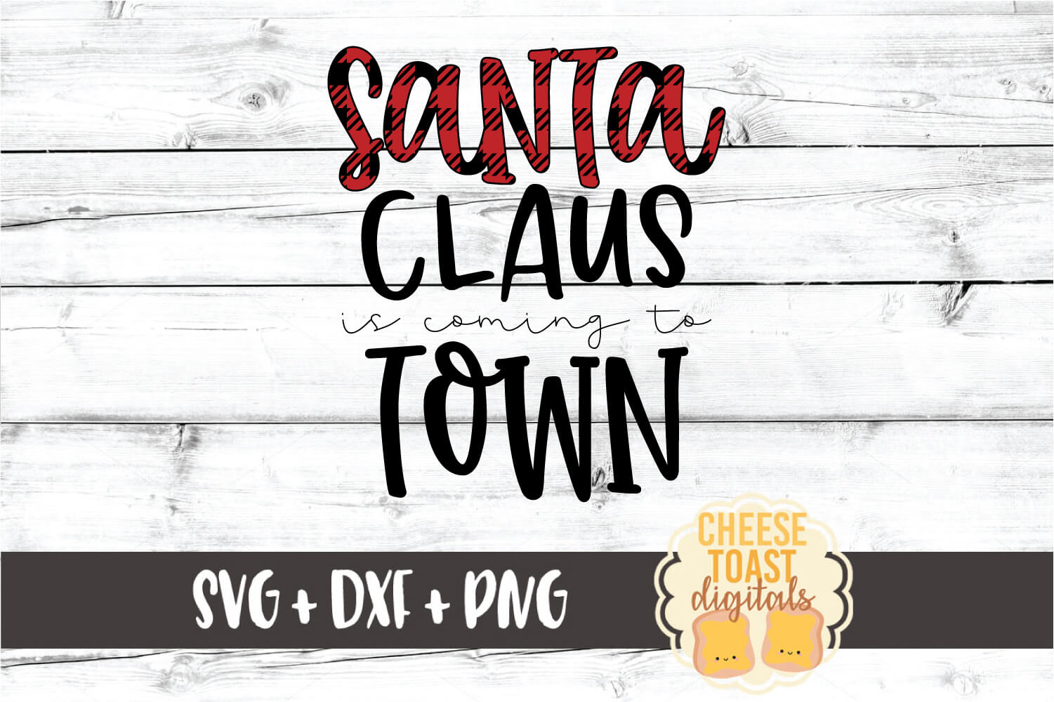 Santa Claus Is Coming To Town - Christmas SVG PNG DXF Files example image 2