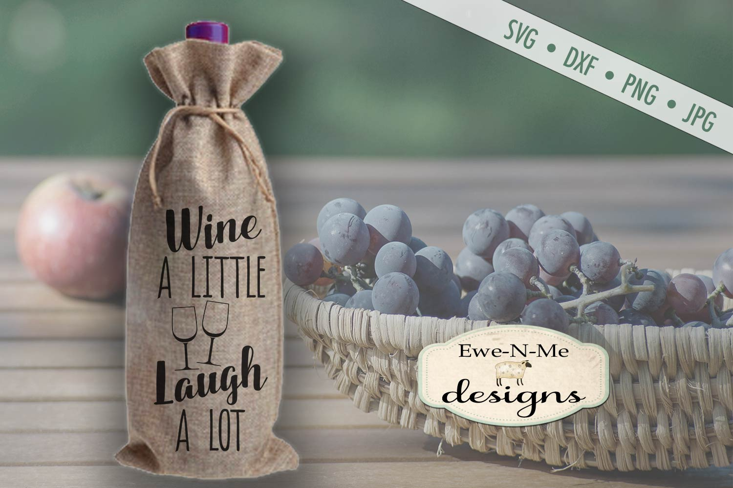 Wine A Little Laugh A Lot - Wine Bag - SVG DXF Files example image 1