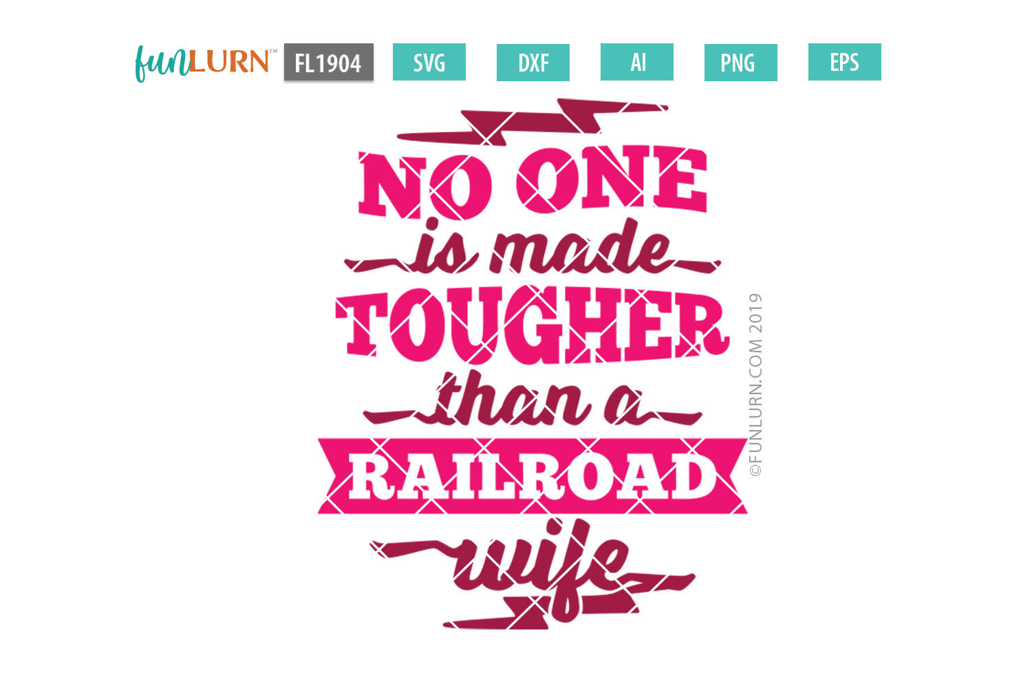 No One is Made Tougher Than a Railroad Wife SVG Cut File example image 2