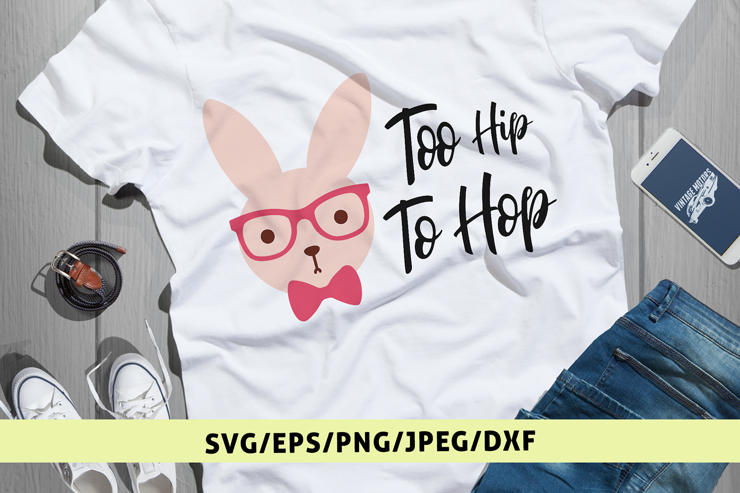 Too Hip To Hop - Easter SVG EPS DXF PNG Cutting Files example image 1