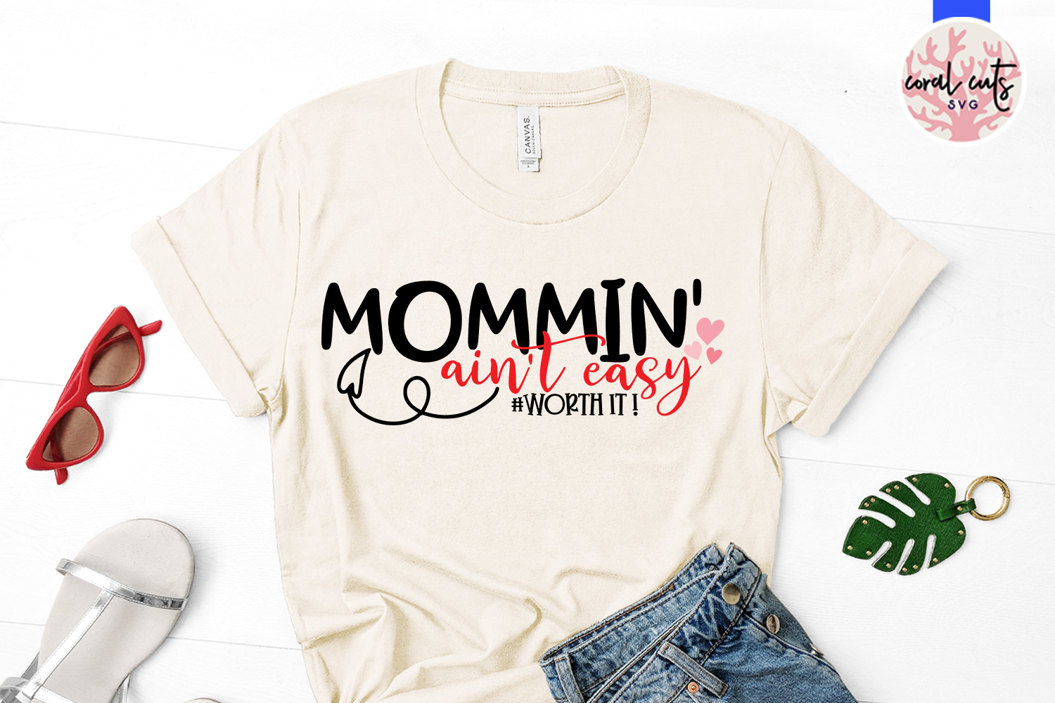 Mommin ain't easy worth it - Mother SVG EPS DXF PNG Cutting example image 2
