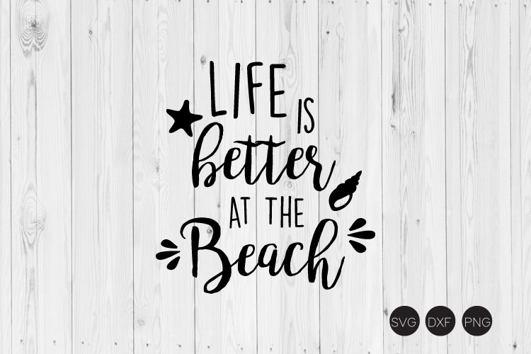 Life Is Better At The Beach SVG example image 1