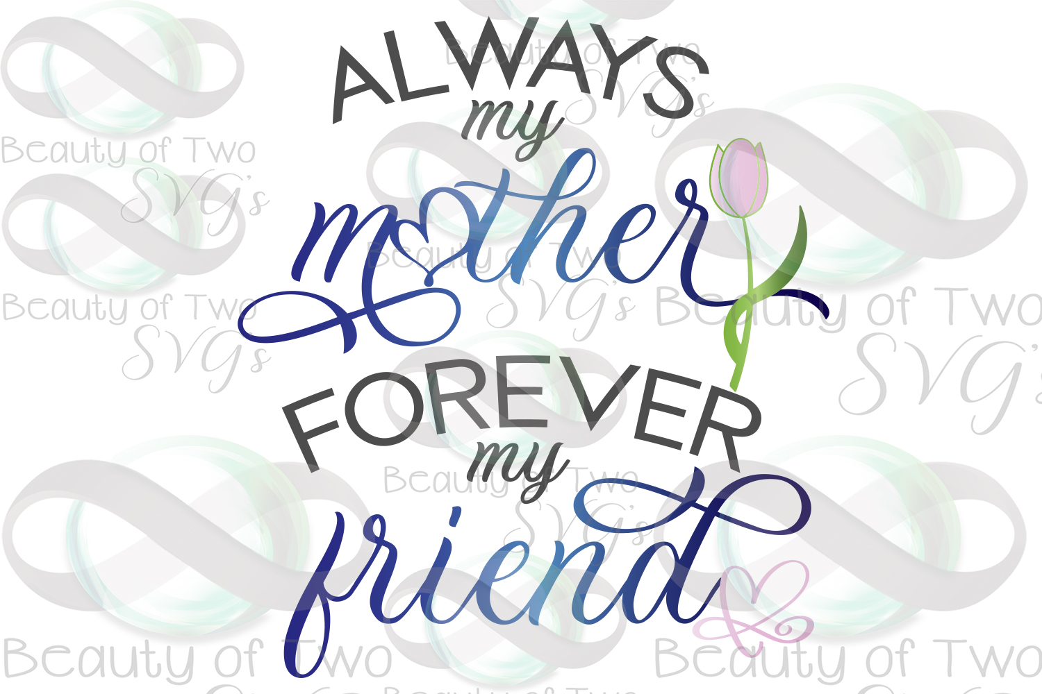 Always my mother forever my friend 10x12, Mothers Day print, example image 3