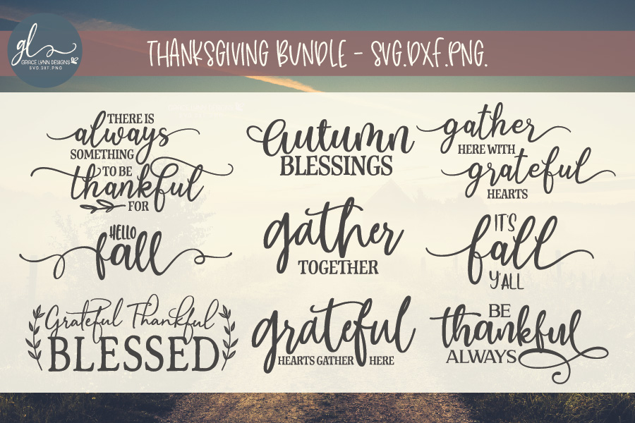 Thanksgiving Bundle - Fall Quotes - SVG, DXF & PNG example image 1