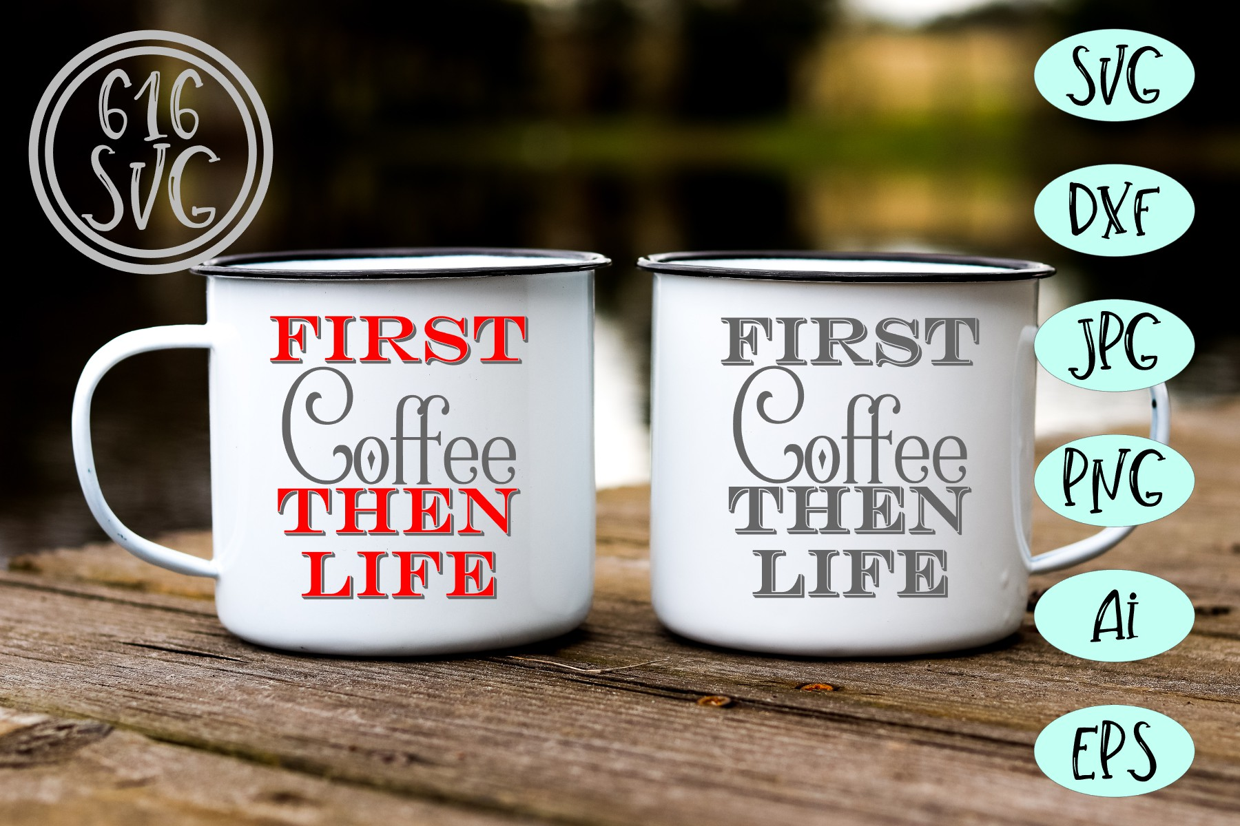 First coffee then life SVG, DXF, Ai, PNG example image 1