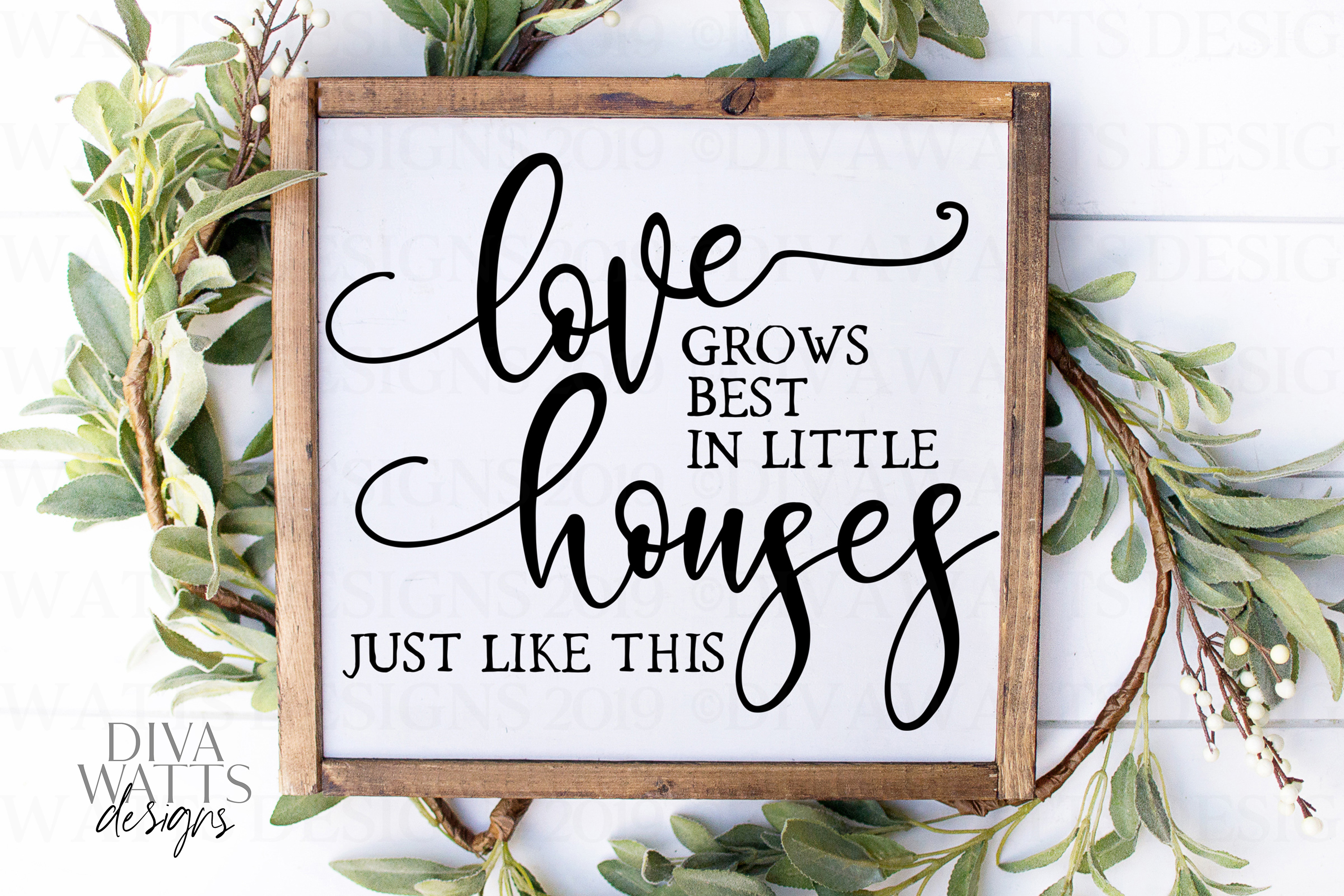 Download Love Grows Best In Little Houses Just Like This - Cut File