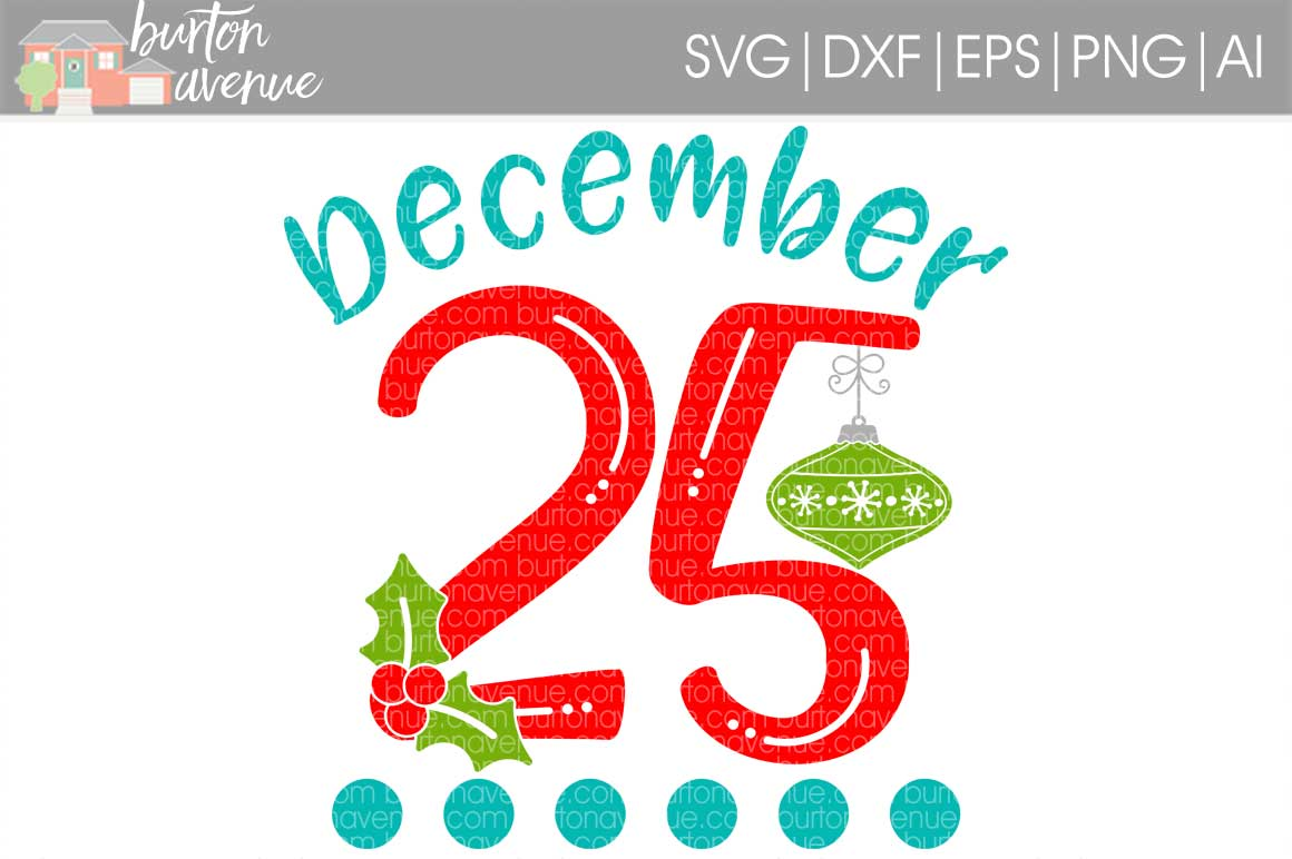 December 25 cut File - SVG DXF EPS AI PNG example image 1