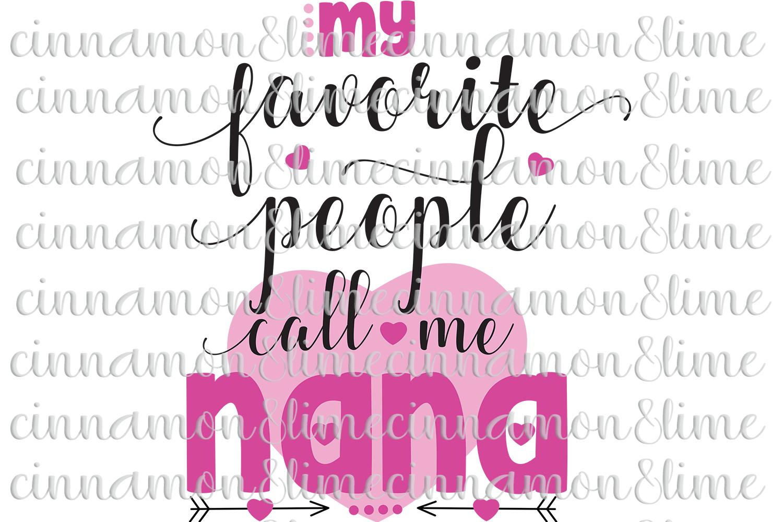 My Favorite People Call Me Nana/Grandma SVG example image 2