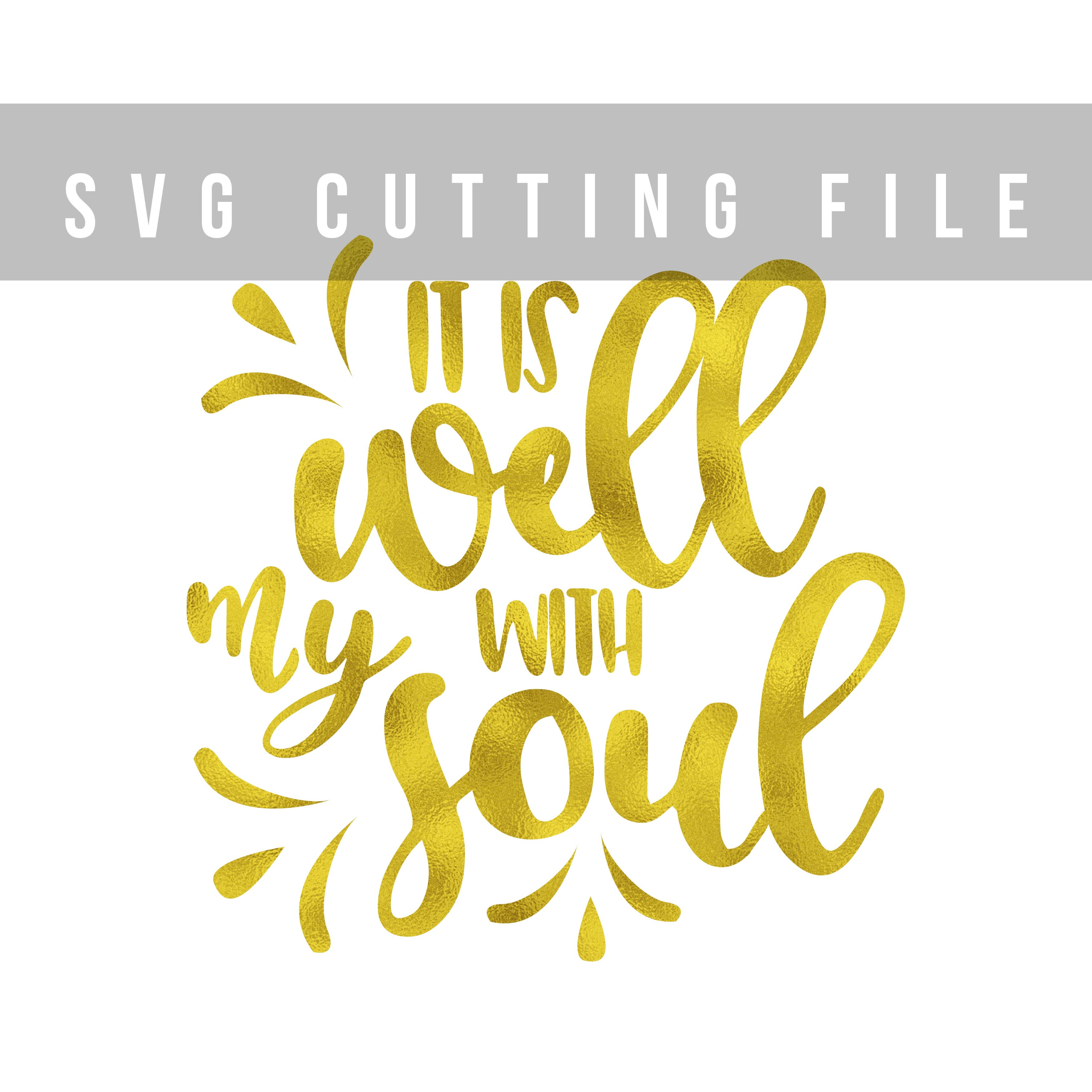 It is well with my soul SVG PNG EPS DXF, Bible verse SVG design example image 2