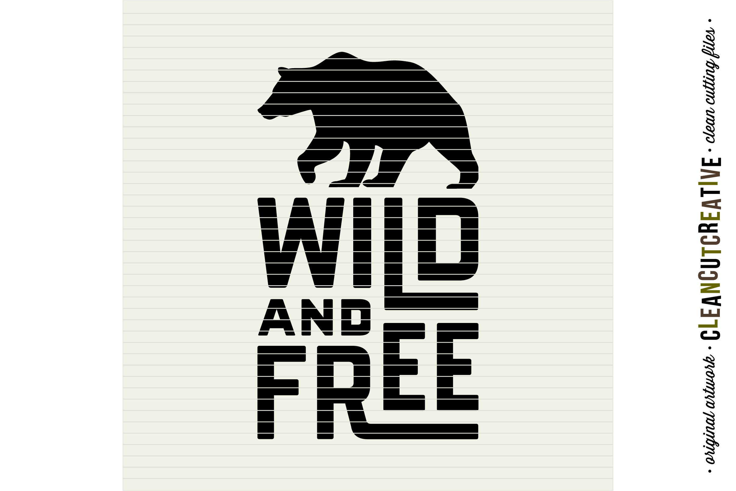 WILD AND FREE Quote with bear - SVG DXF EPS PNG- Cricut and Silhouette - clean cutting files example image 3